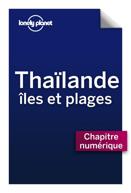 Thaïlande, Iles et plages - Sud-ouest du Golfe de Thailande