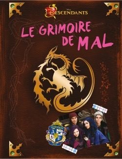 THE DESCENDANTS, LE GRIMOIRE DE MAL