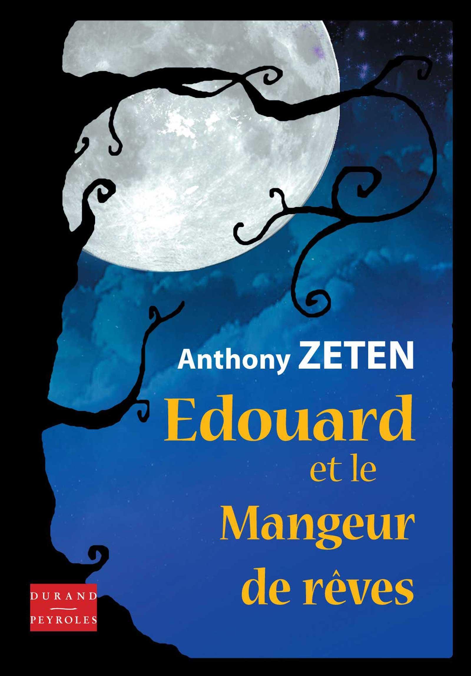Edouard et le mangeur de rêves
