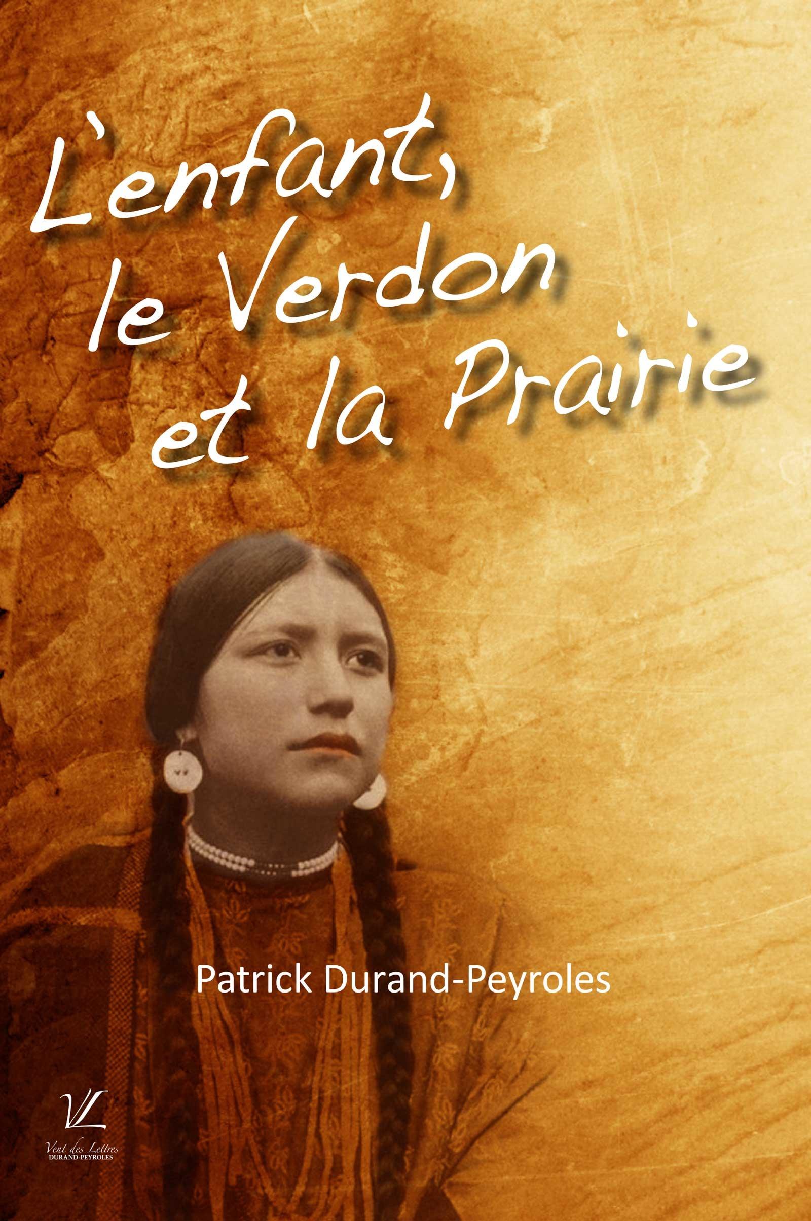 L'enfant, le Verdon et la Prairie