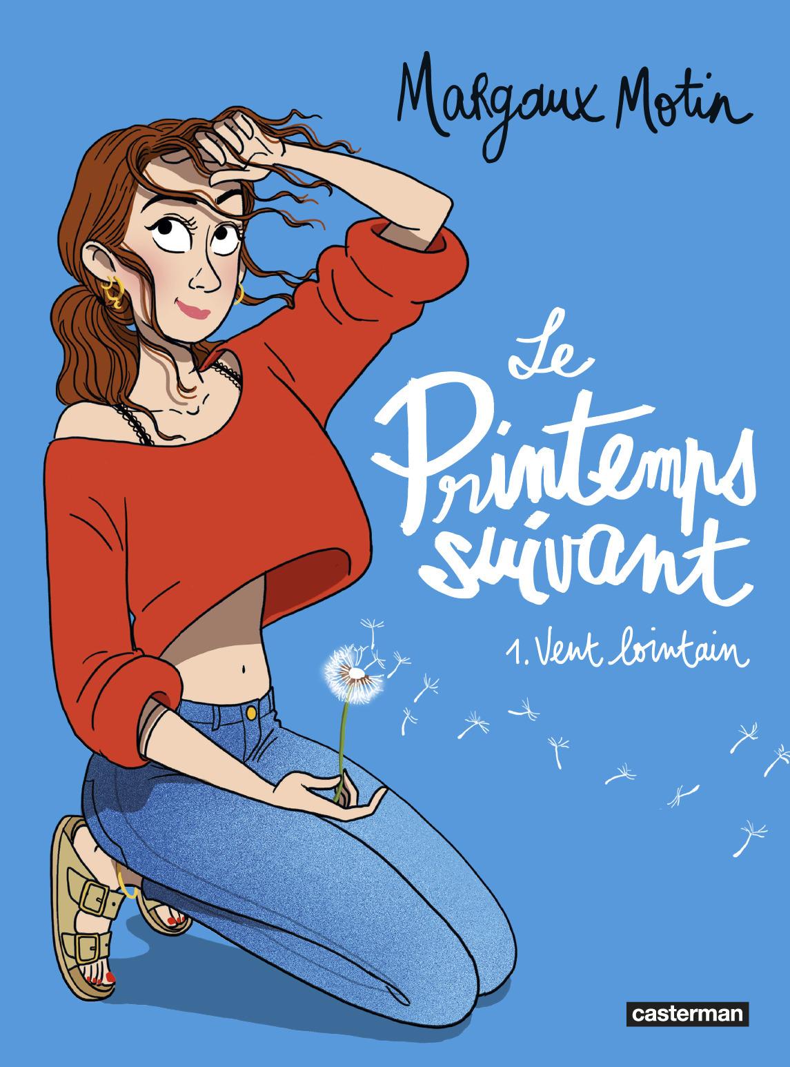 LE PRINTEMPS SUIVANT - T01 - VENT LOINTAIN