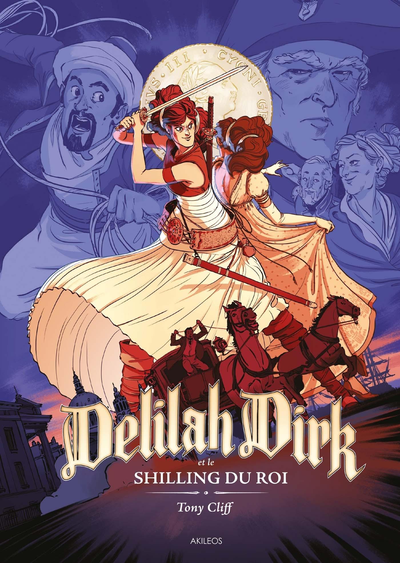 DELILAH DIRK T2 - LE SHILLING DU ROI