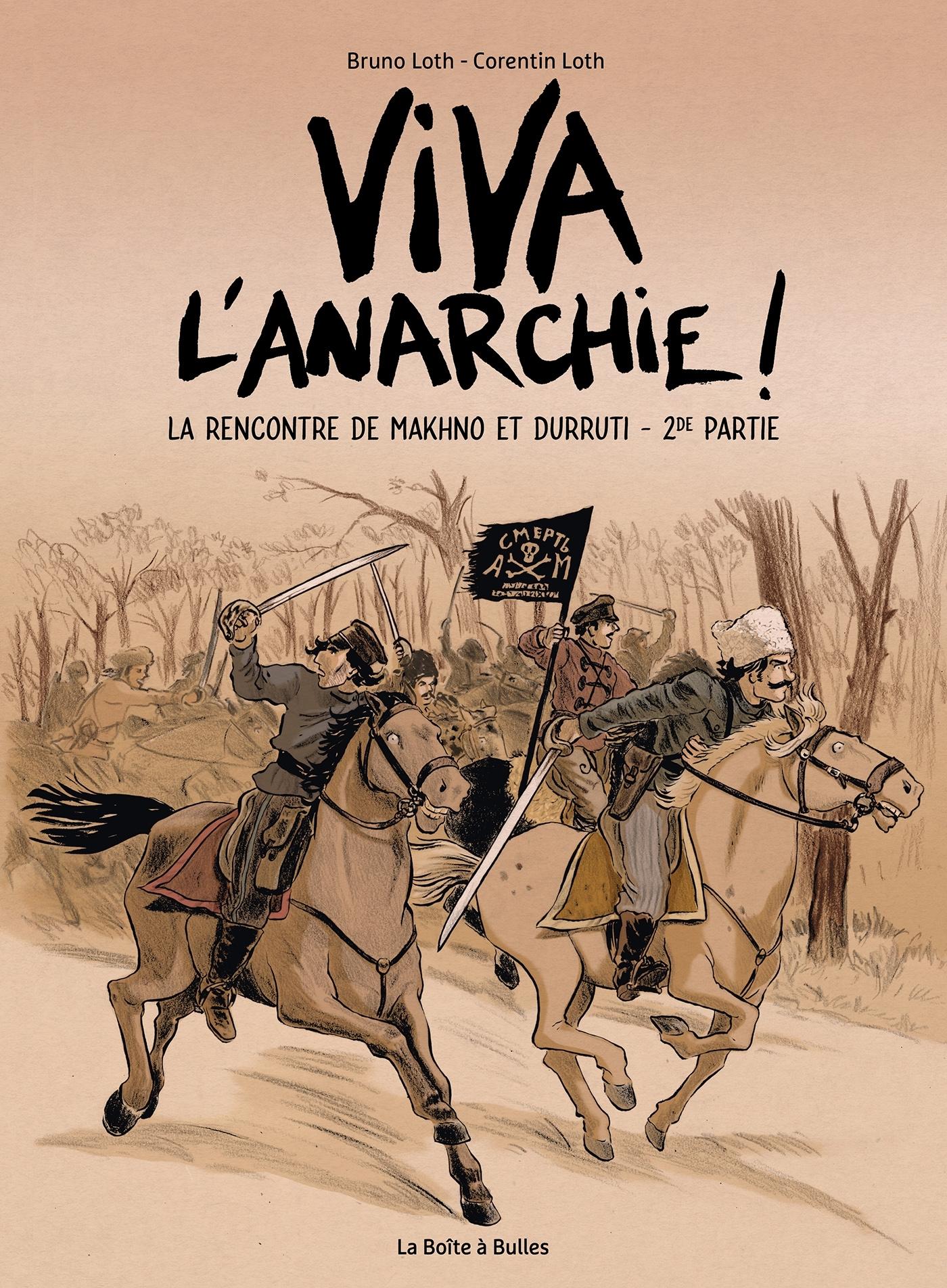 VIVA L'ANARCHIE - T02 - VIVA L'ANARCHIE ! VOL. 2