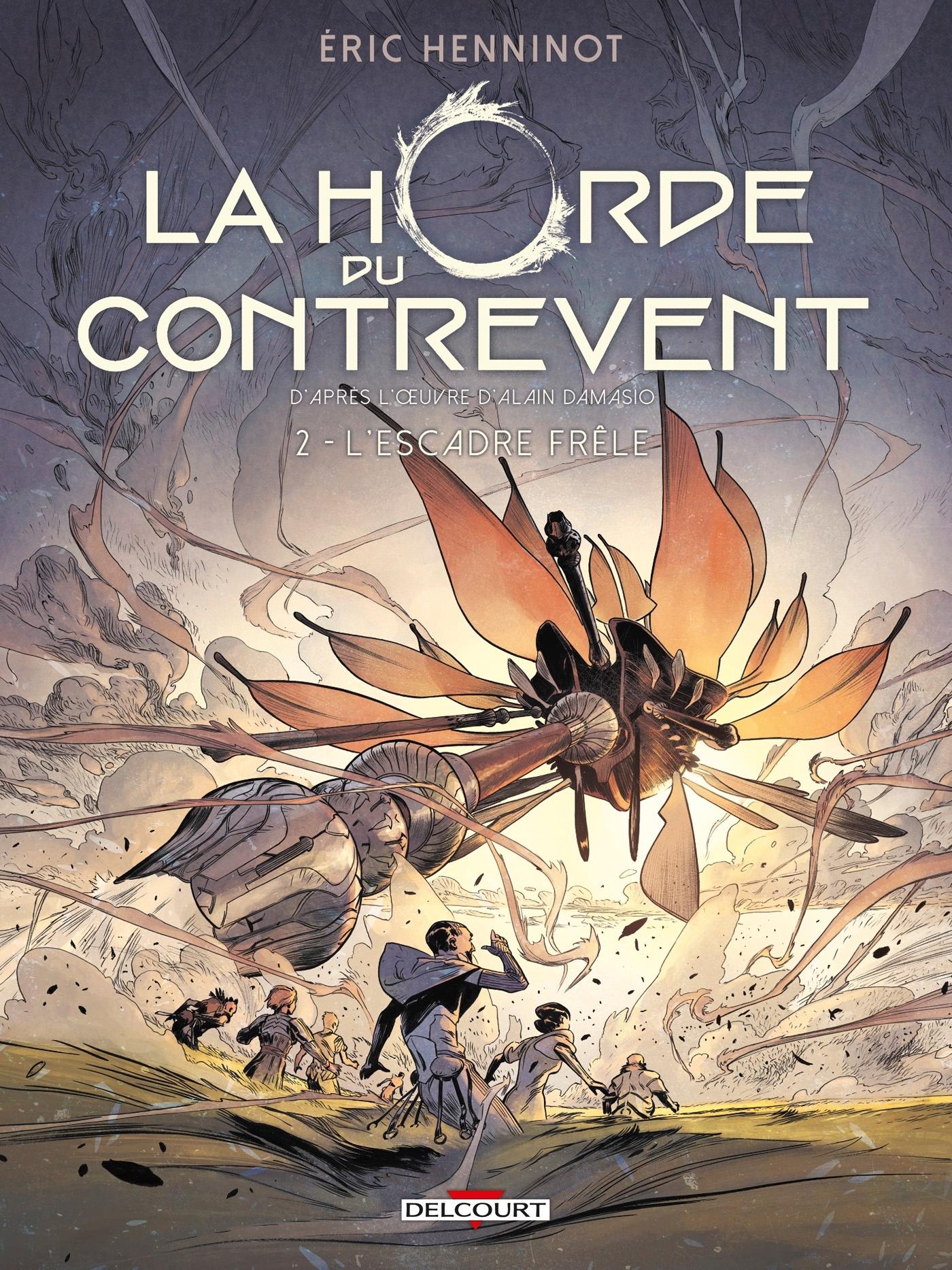 LA HORDE DU CONTREVENT T02 - L'ESCADRE FRELE