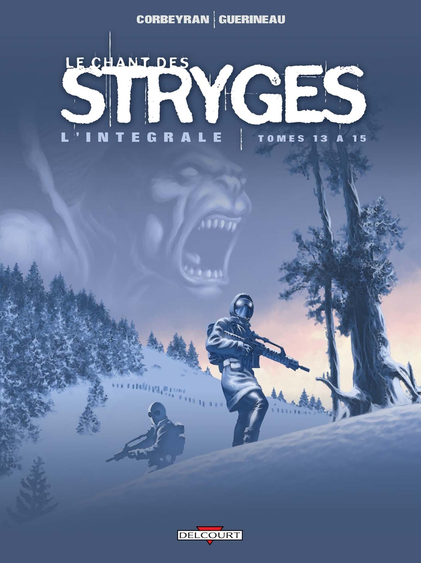 LE CHANT DES STRYGES - INTEGRALE T13 A T15