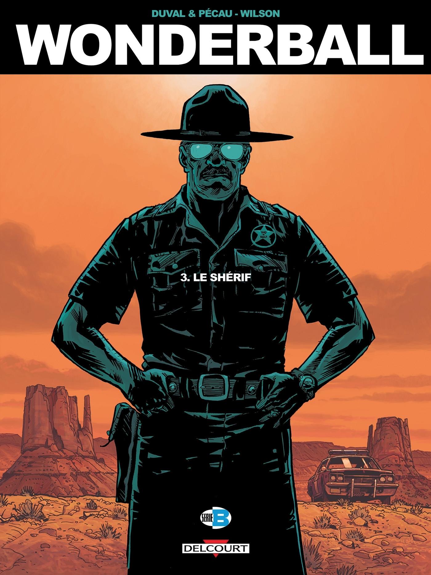 WONDERBALL T03 - LE SHERIF