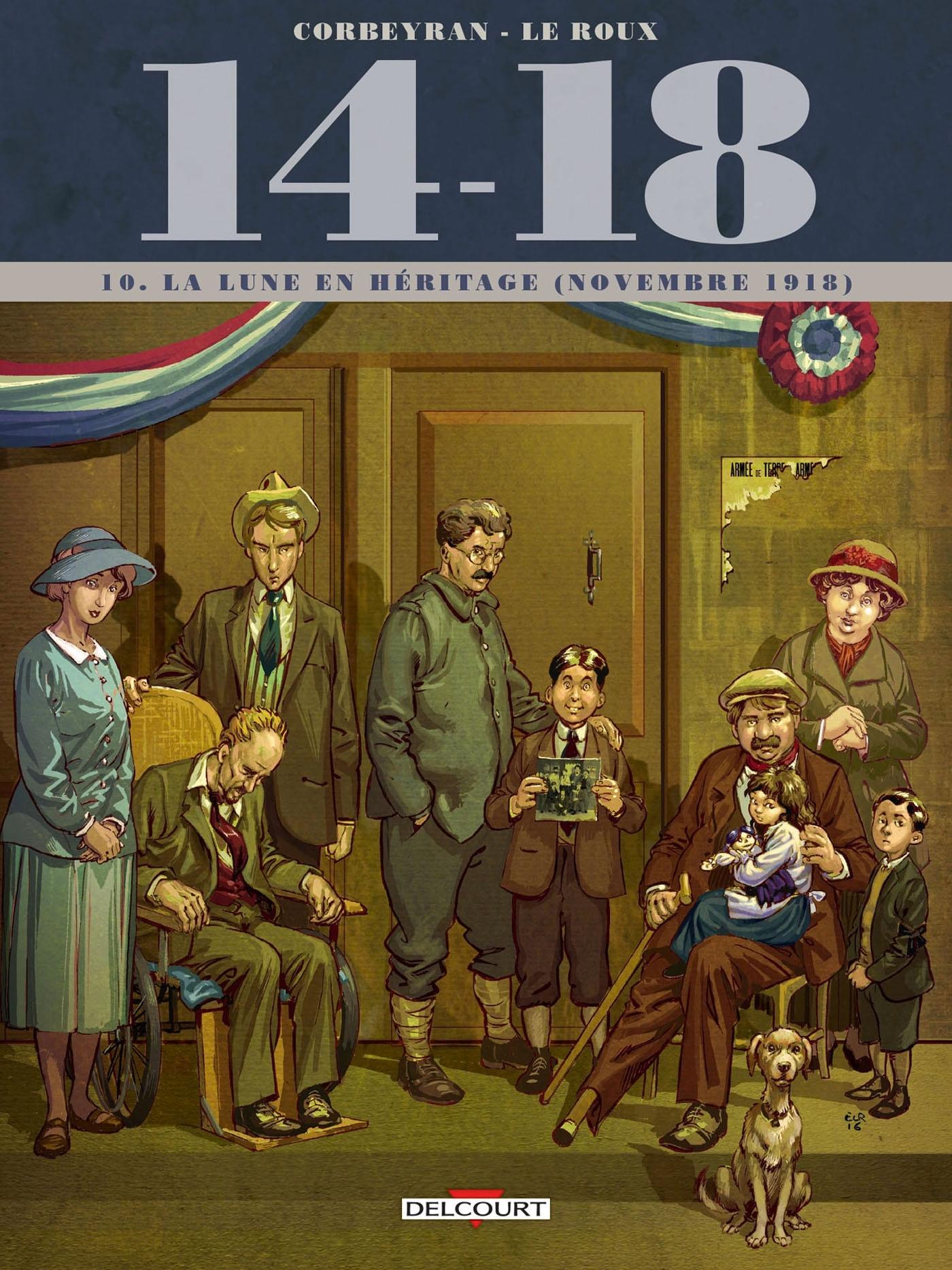 14-18 - 14 - 18 TOME 10. LA LUNE EN HERITAGE (NOVEMBRE 1918)