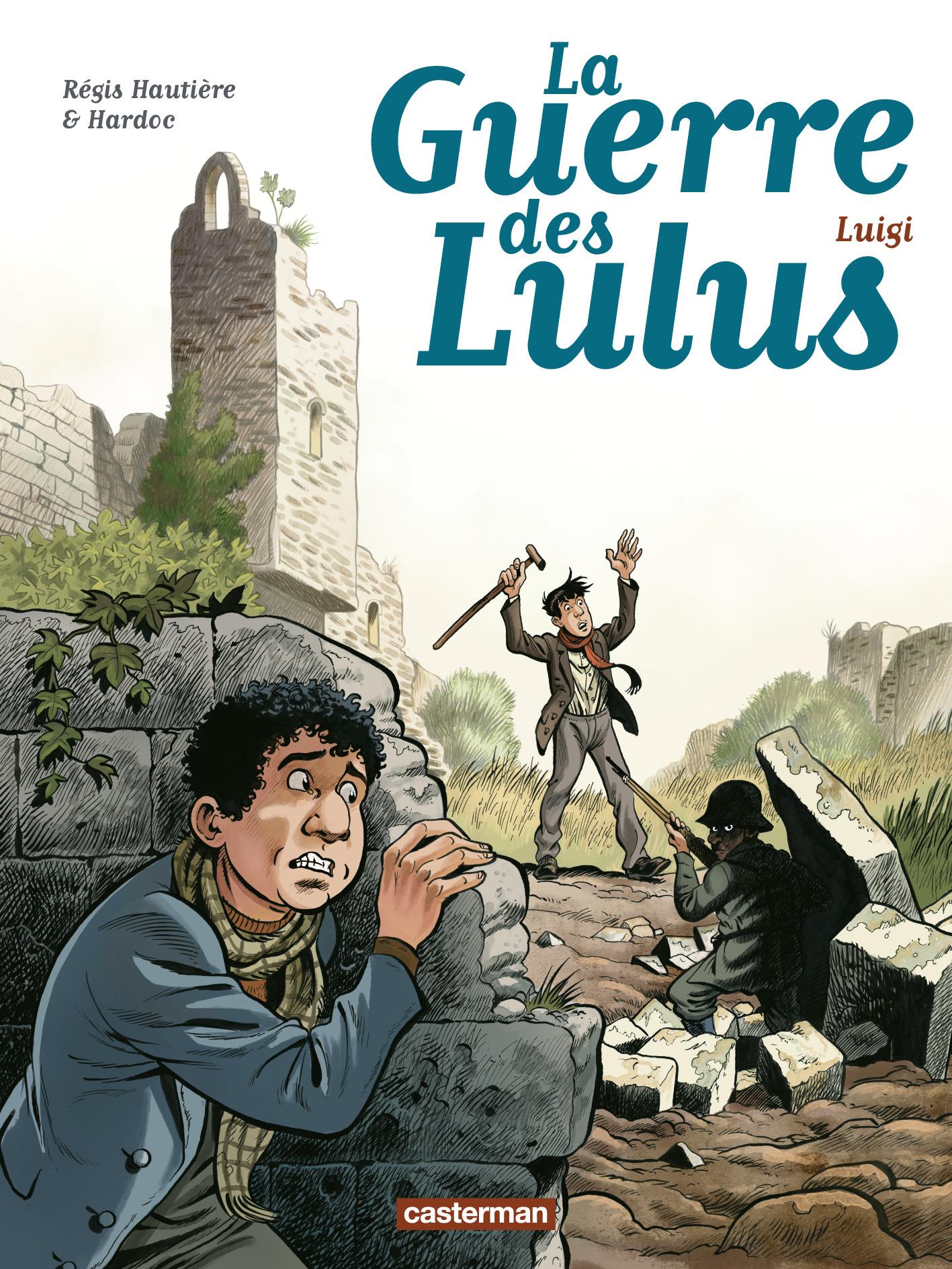 LA GUERRE DES LULUS - T07 - LUIGI