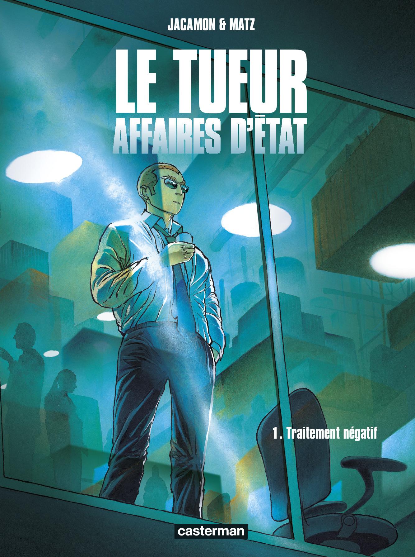 LE TUEUR - AFFAIRES D'ETAT - T01 - TRAITEMENT NEGATIF