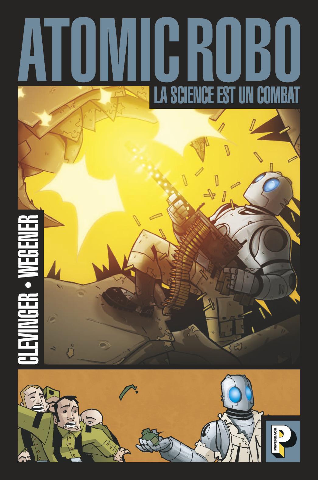 LA SCIENCE EST UN COMBAT - ATOMIC ROBO - T1