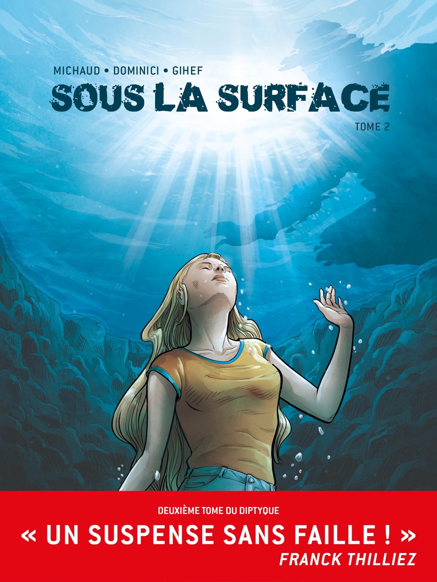 SOUS LA SURFACE BD T02