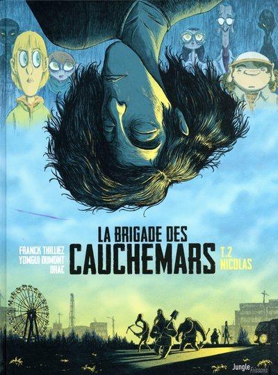 LA BRIGADE DES CAUCHEMARS - TOME 2 NICOLAS - VOL02