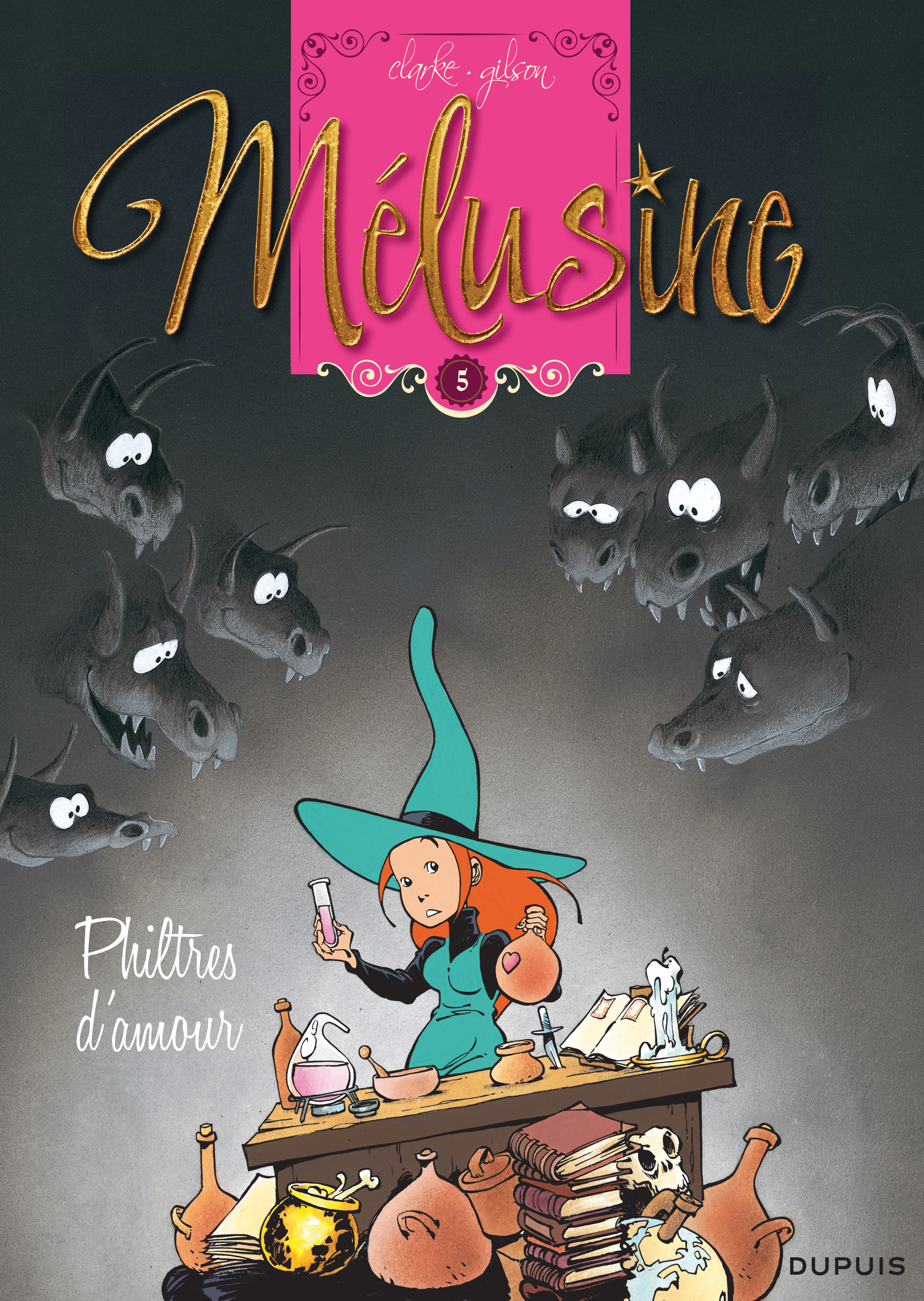 MELUSINE - TOME 5 - PHILTRES D'AMOUR (REEDITION)