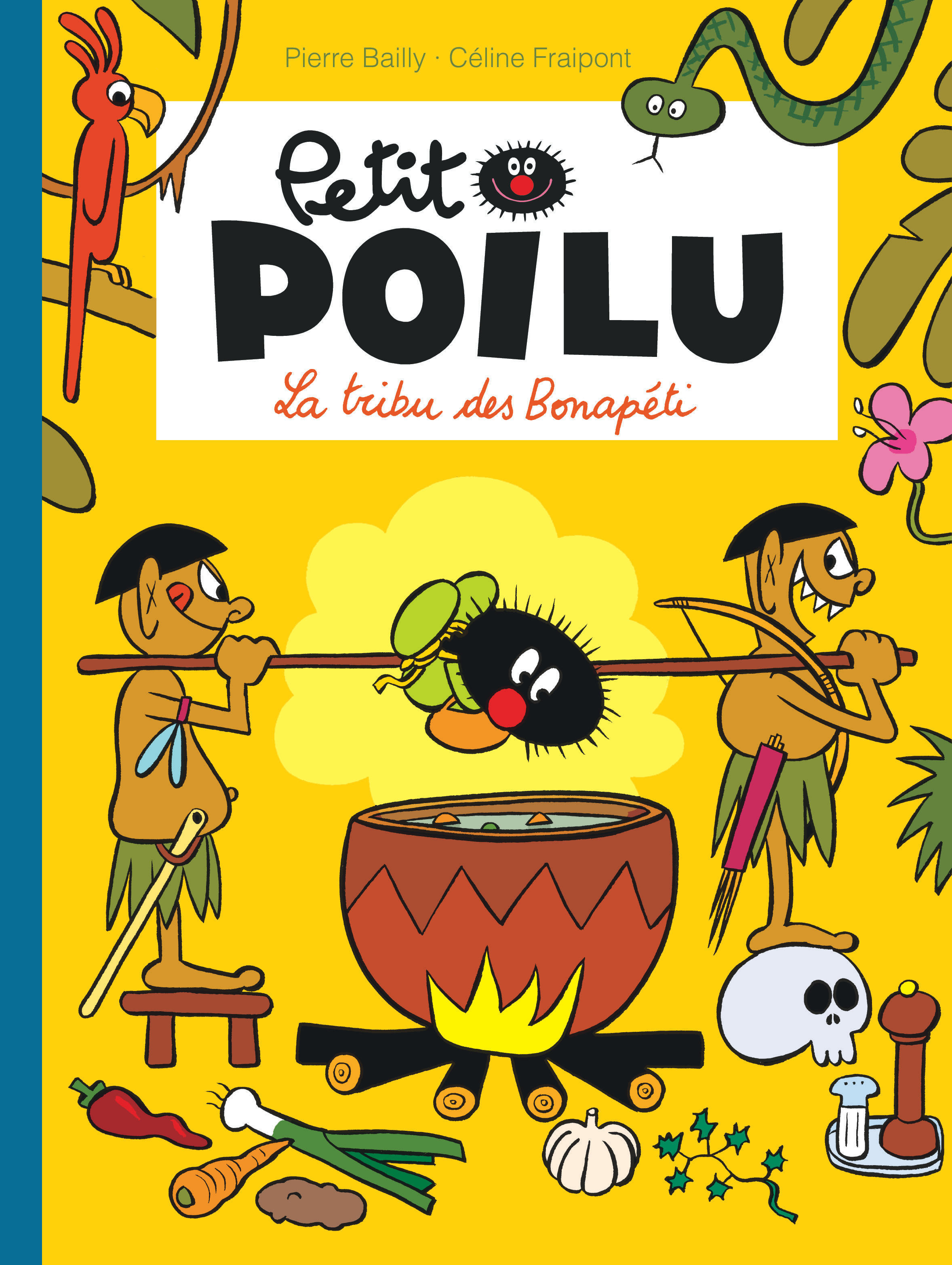 PETIT POILU - TOME 5 - LA TRIBU DES BONAPETI NOUVELLE MAQUETTE