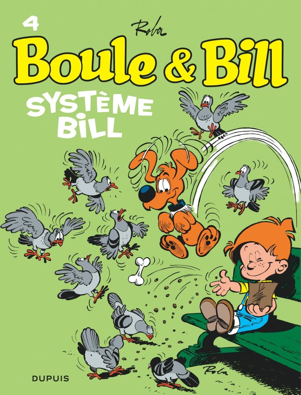 BOULE & BILL (DUPUIS) - BOULE ET BILL - TOME 4 - SYSTEME BILL
