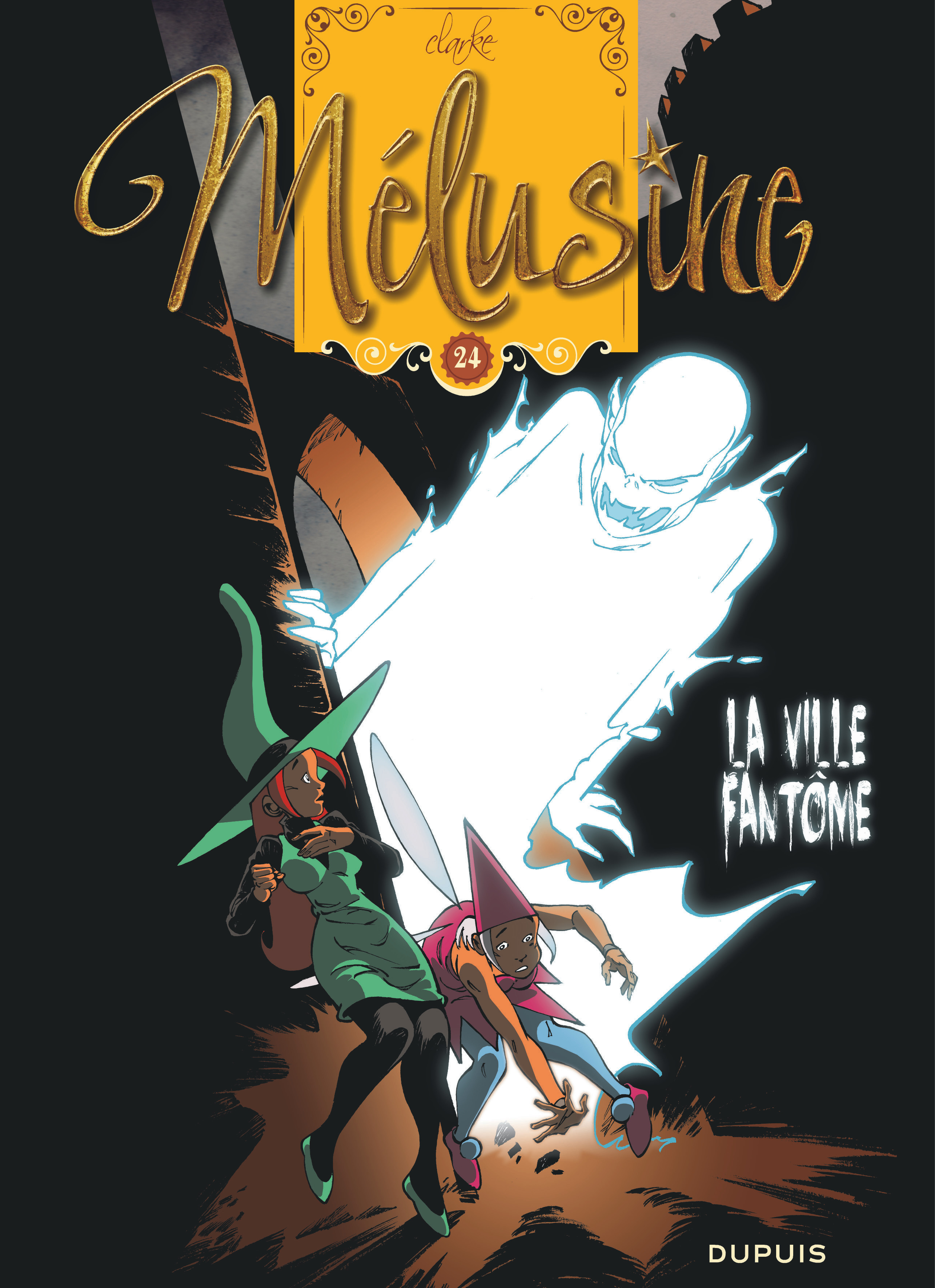 MELUSINE - T24 - LA VILLE FANTOME