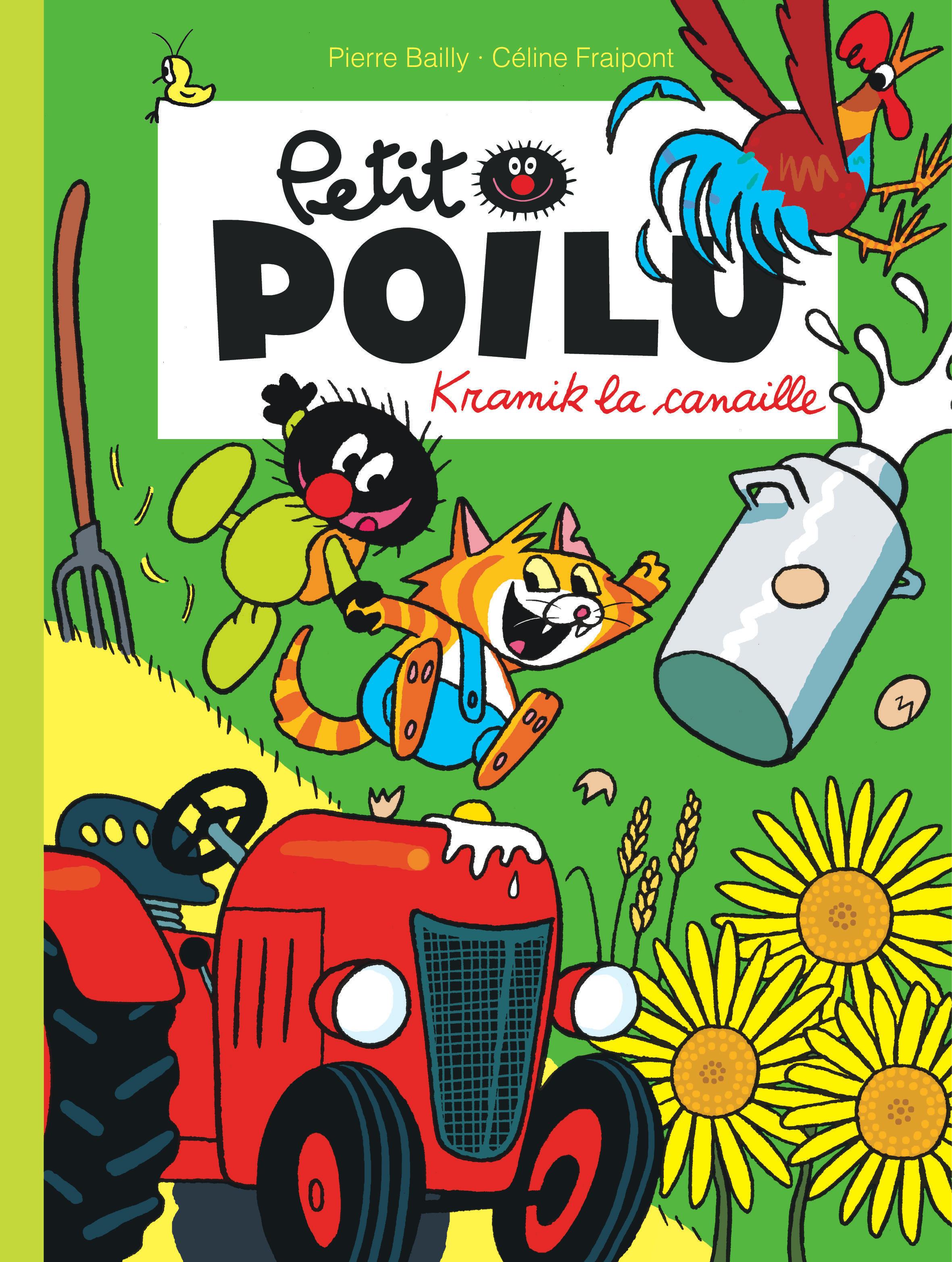 PETIT POILU - TOME 7 - KRAMIK LA CANAILLE (NOUVELLE MAQUETTE)