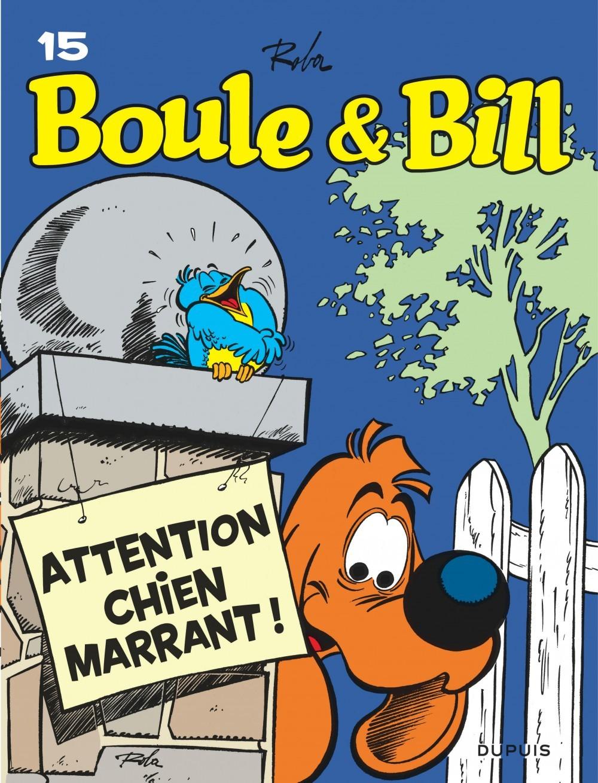 BOULE & BILL (DUPUIS) - BOULE ET BILL - TOME 15 - ATTENTION, CHIEN MARRANT !