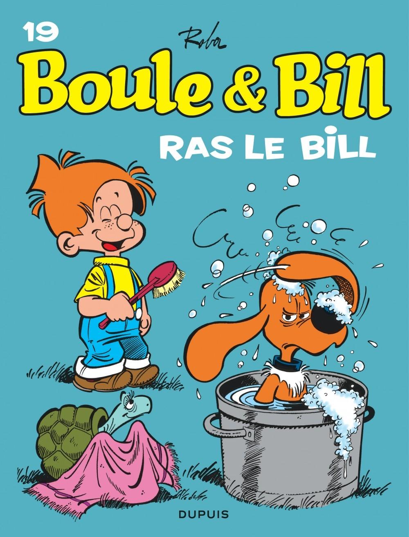 BOULE & BILL (DUPUIS) - BOULE ET BILL - TOME 19 - RAS LE BILL