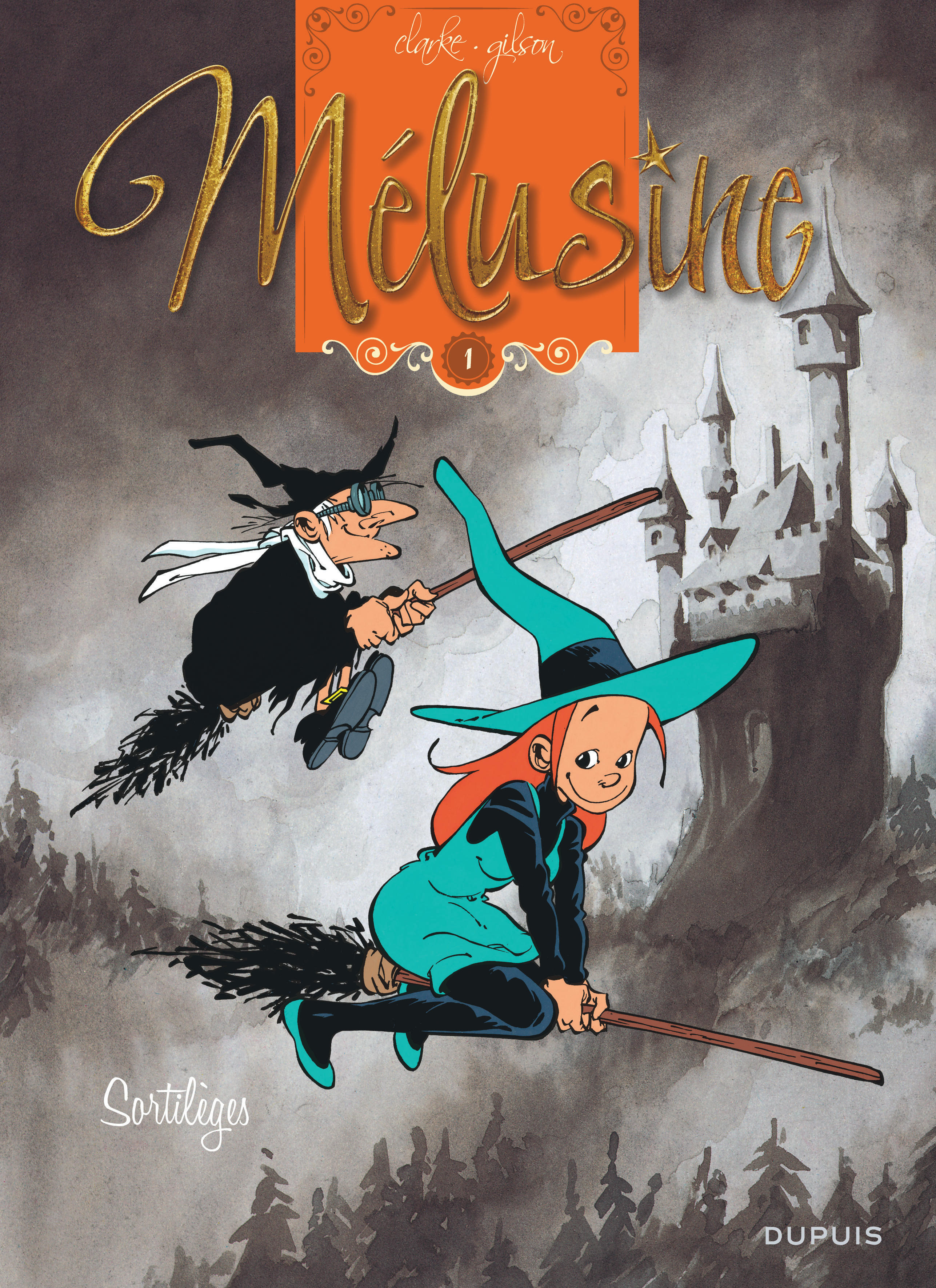 MELUSINE - TOME 1 - SORTILEGES (REEDITION)