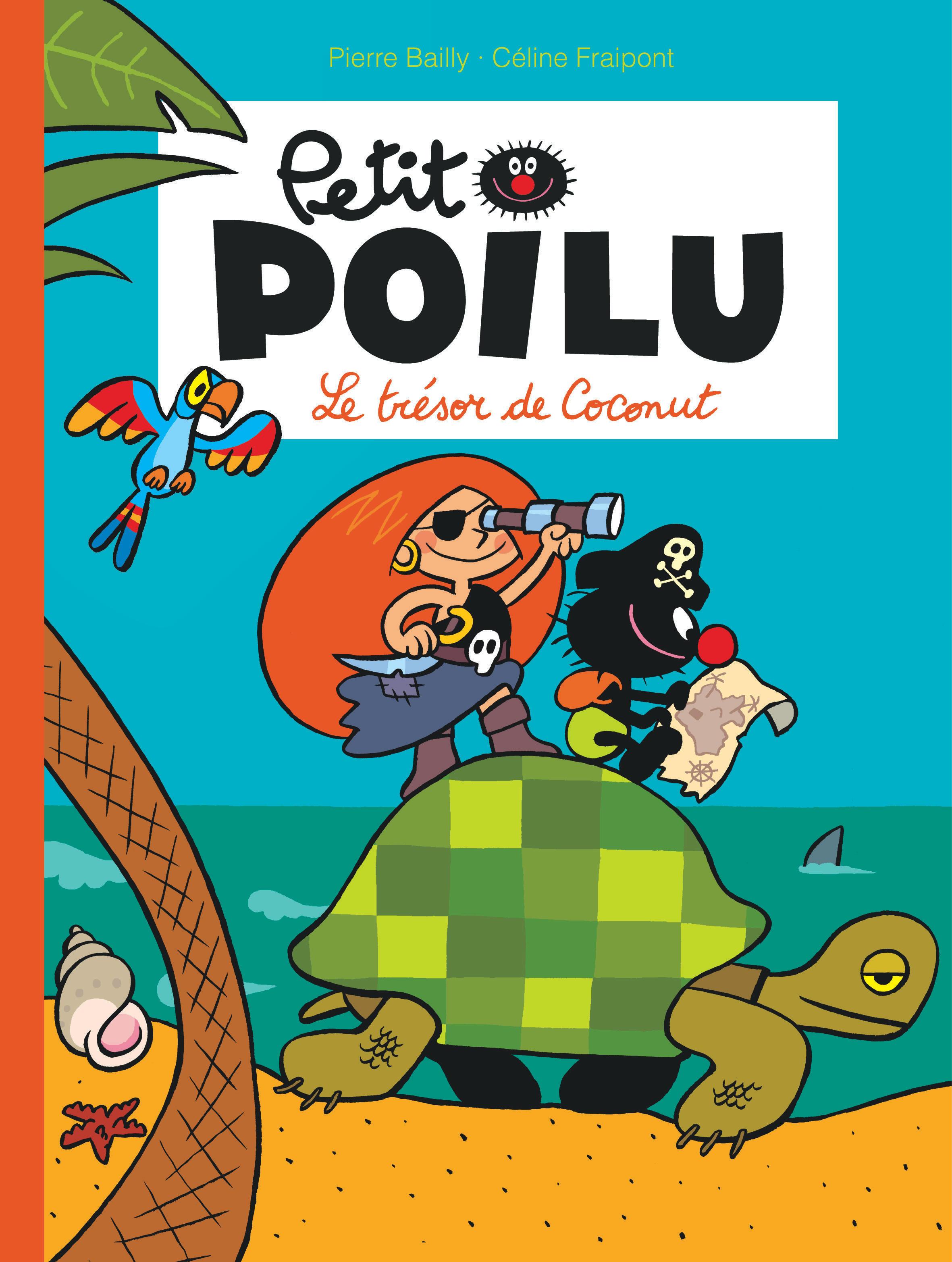 PETIT POILU - TOME 9 - LE TRESOR DE COCONUT (NOUVELLE MAQUETTE)