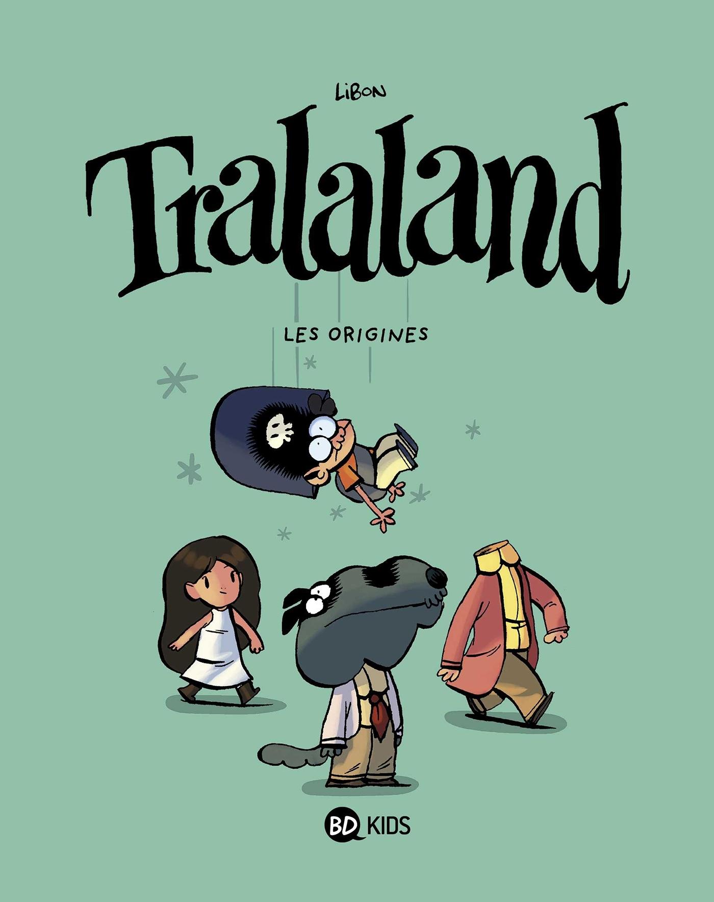 TRALALAND, TOME 01 - LES ORIGINES