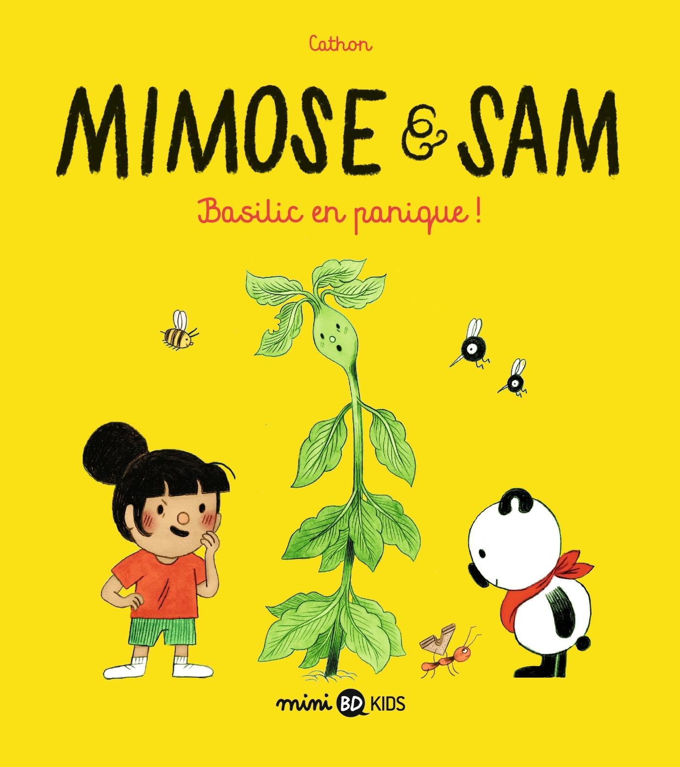 MIMOSE ET SAM, TOME 01 - BASILIC EN PANIQUE ! - HISTOIRE COMPLETE