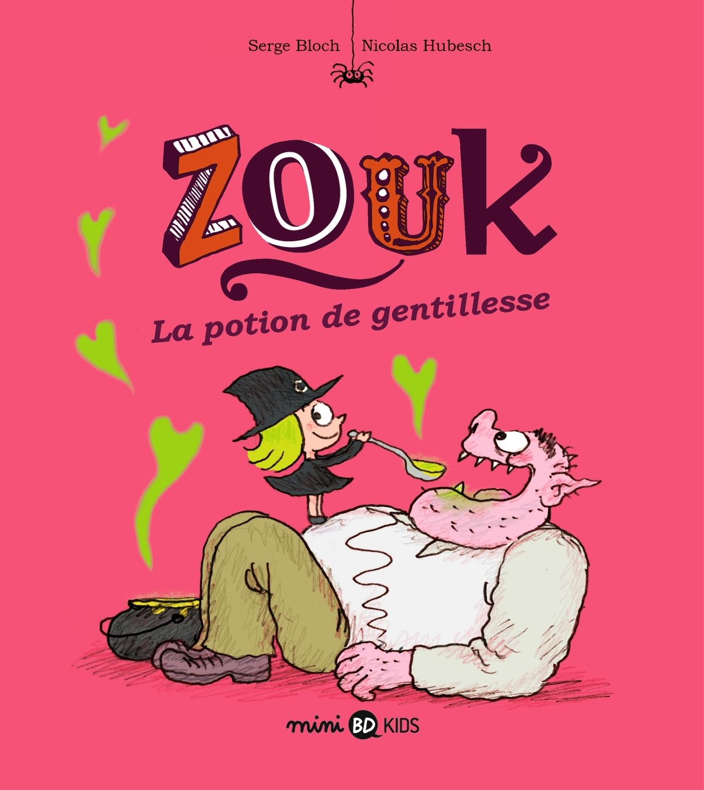 ZOUK, TOME 19 - LA POTION DE GENTILLESSE