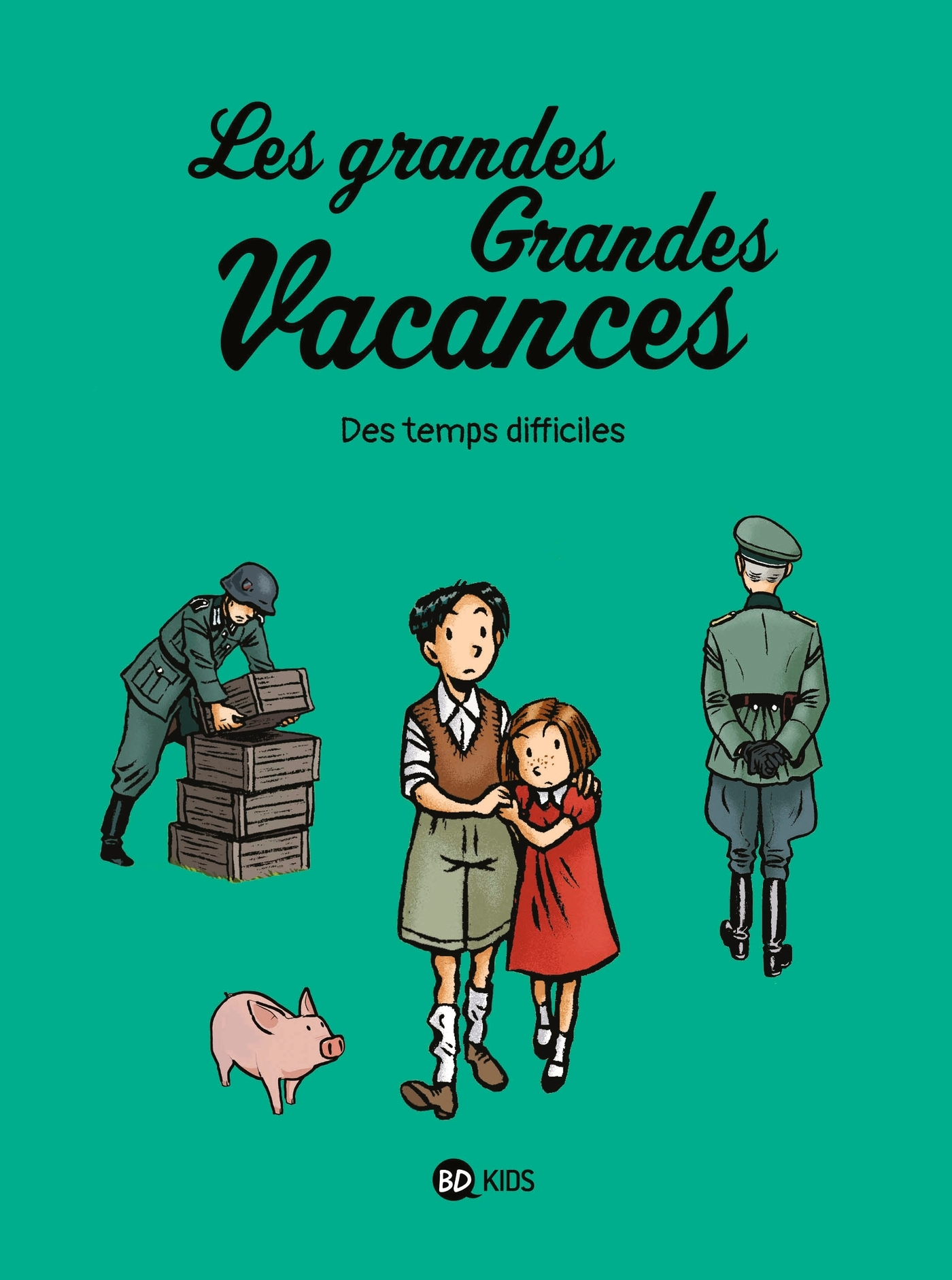 LES GRANDES GRANDES VACANCES, TOME 03 - DES TEMPS DIFFICILES