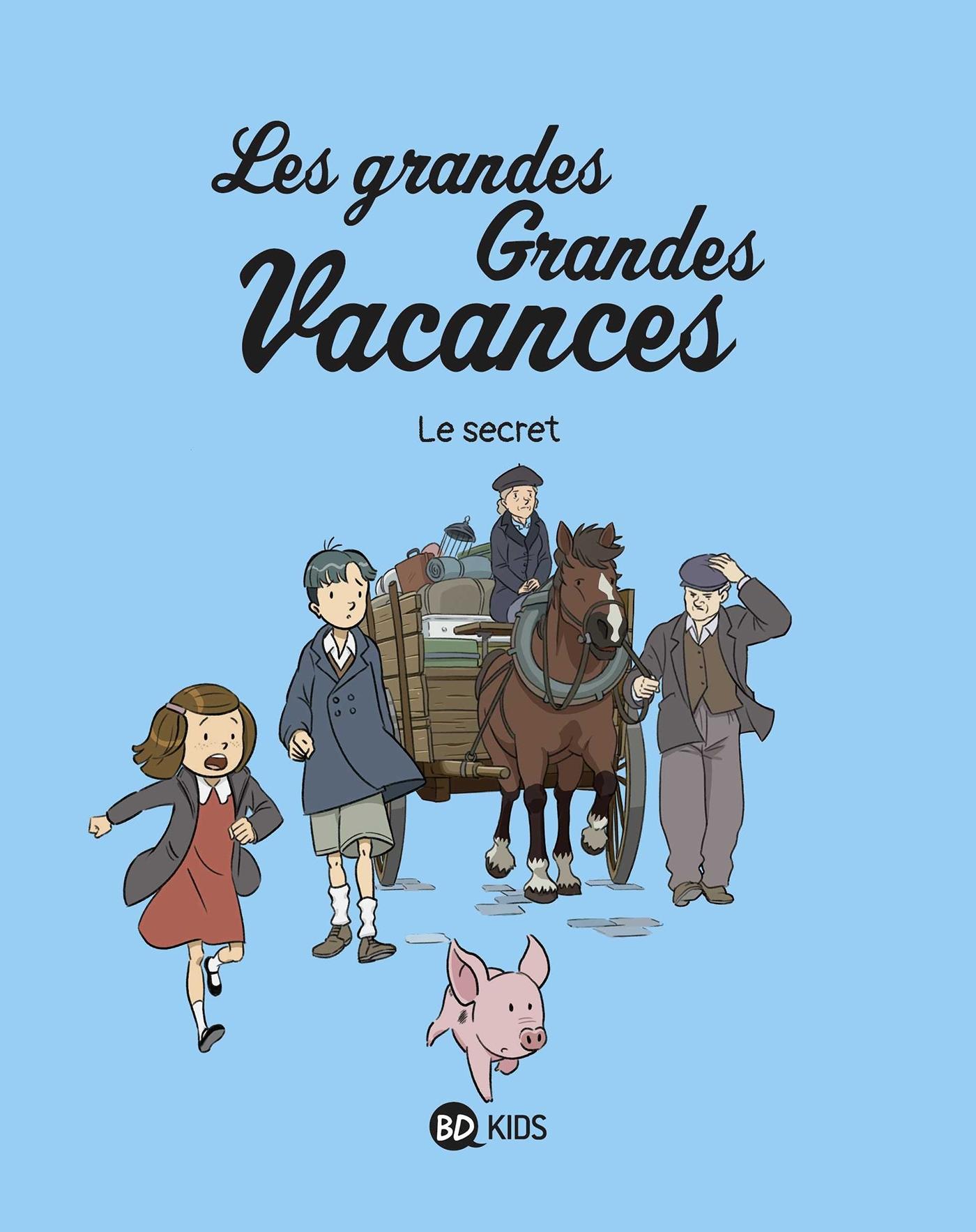 LES GRANDES GRANDES VACANCES, TOME 02 - LE SECRET