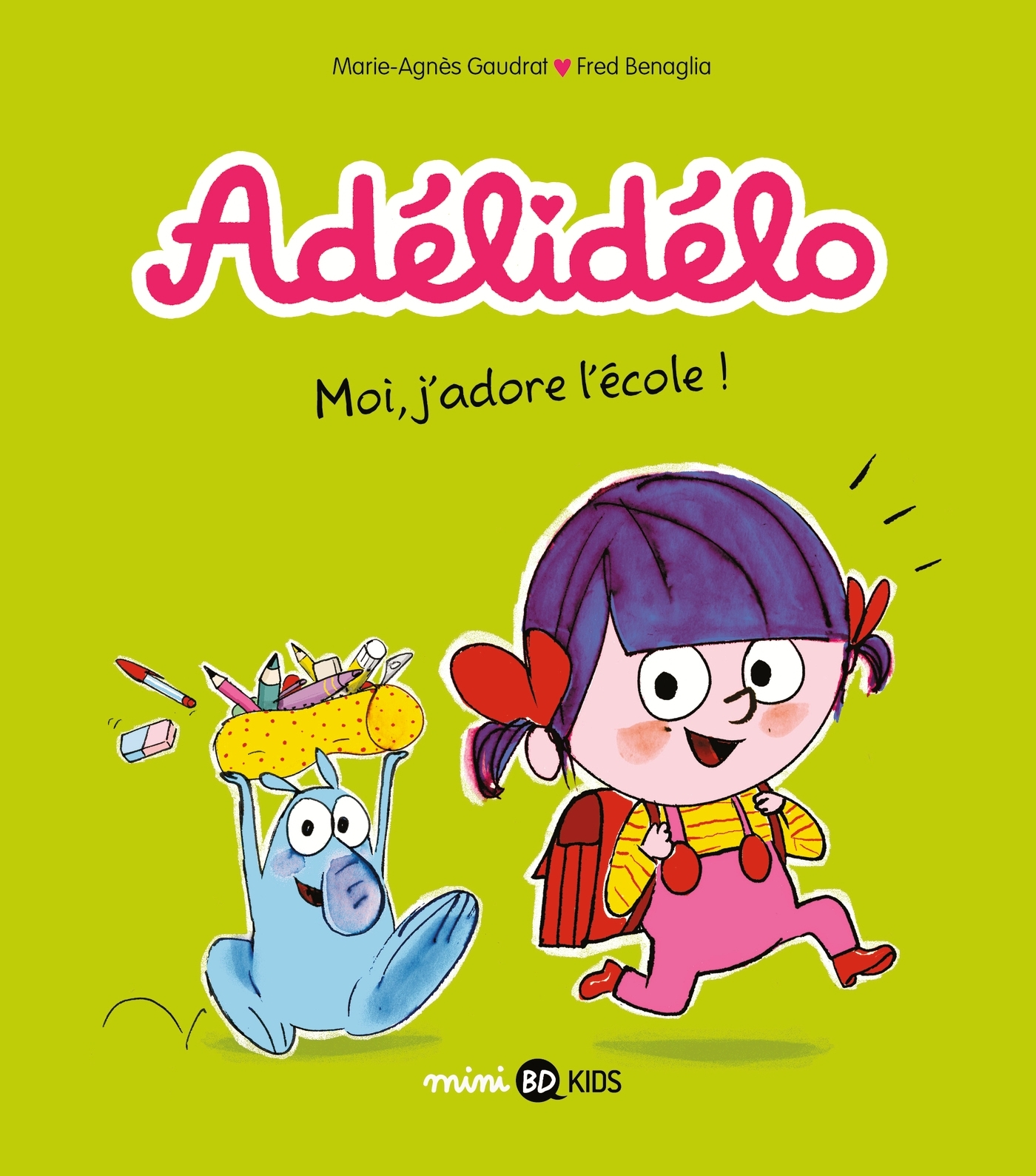 ADELIDELO, TOME 06 - MOI, J'ADORE L'ECOLE !