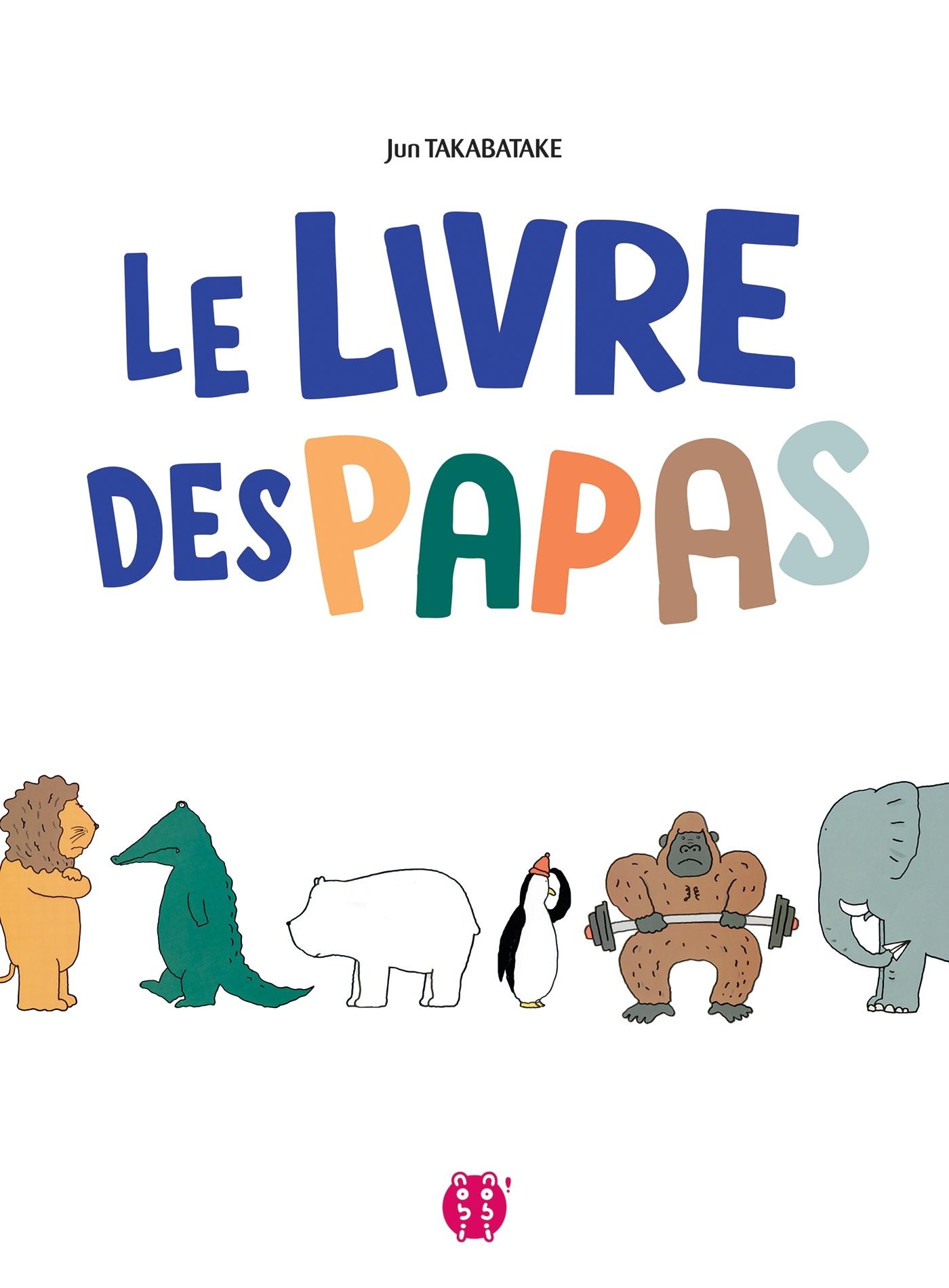 LE LIVRE DES PAPAS