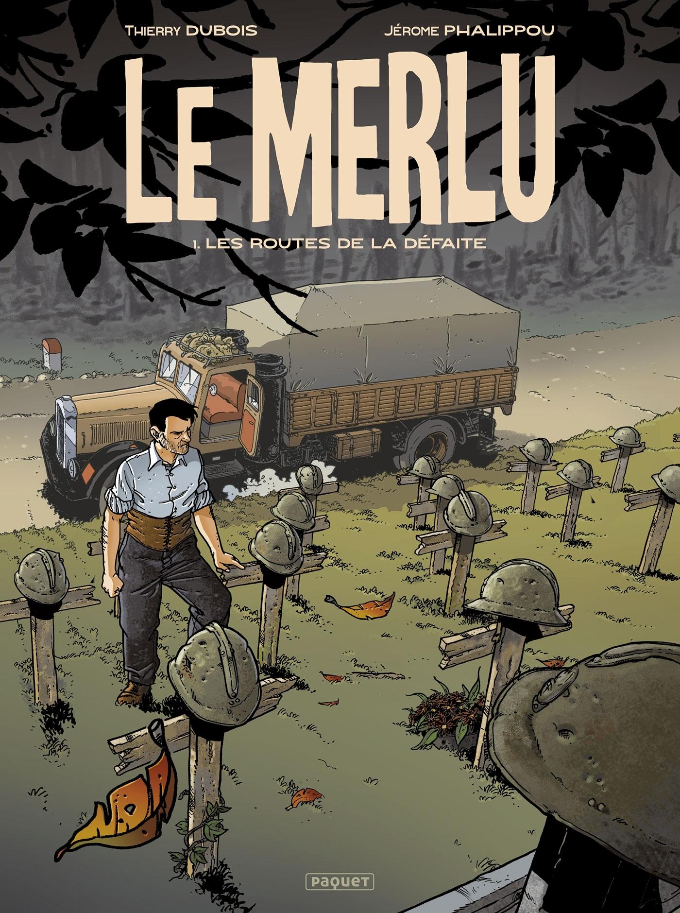 MERLU - T01 - MERLU (LE) - T1 - LES ROUTES DE LA DEFAITE