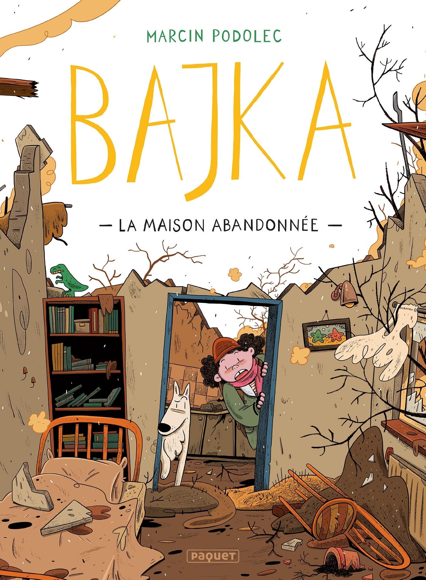 BAJKA T2 - LA MAISON ABANDONNEE