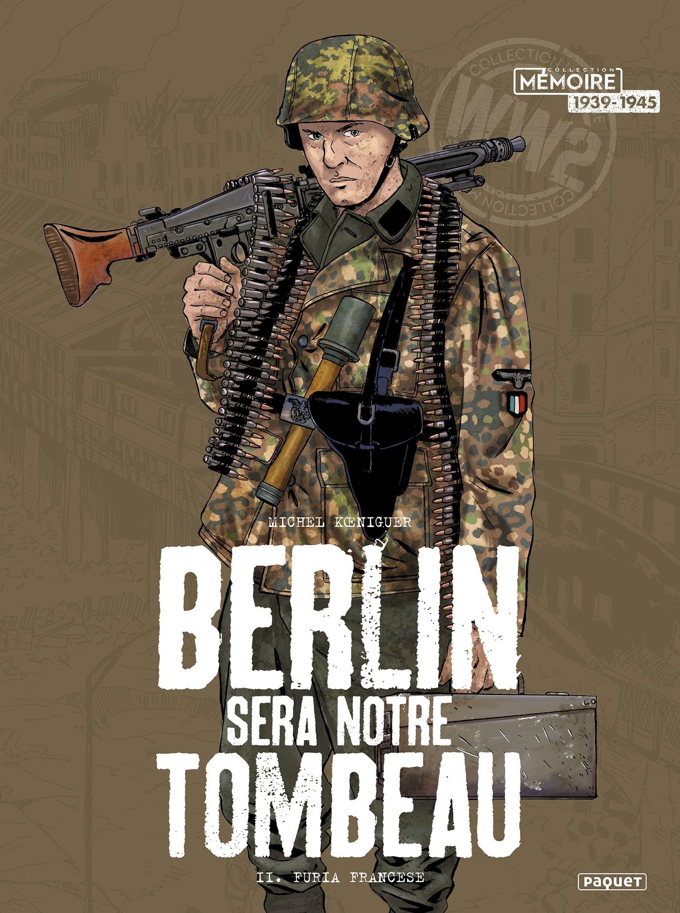 BERLIN SERA NOTRE TOMBEAU  - T2 - T2 - FURIA FRANCESE