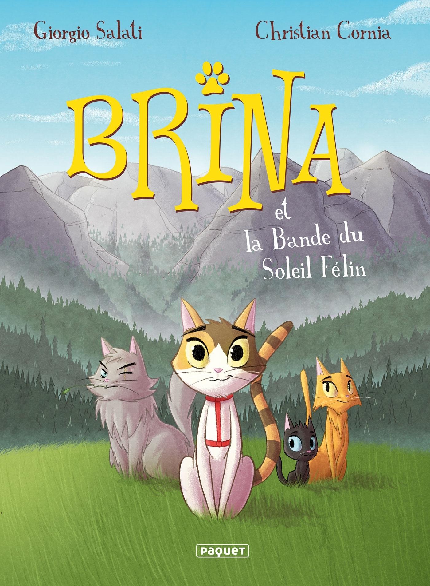 BRINA T1 - LA BANDE DU SOLEIL FELIN