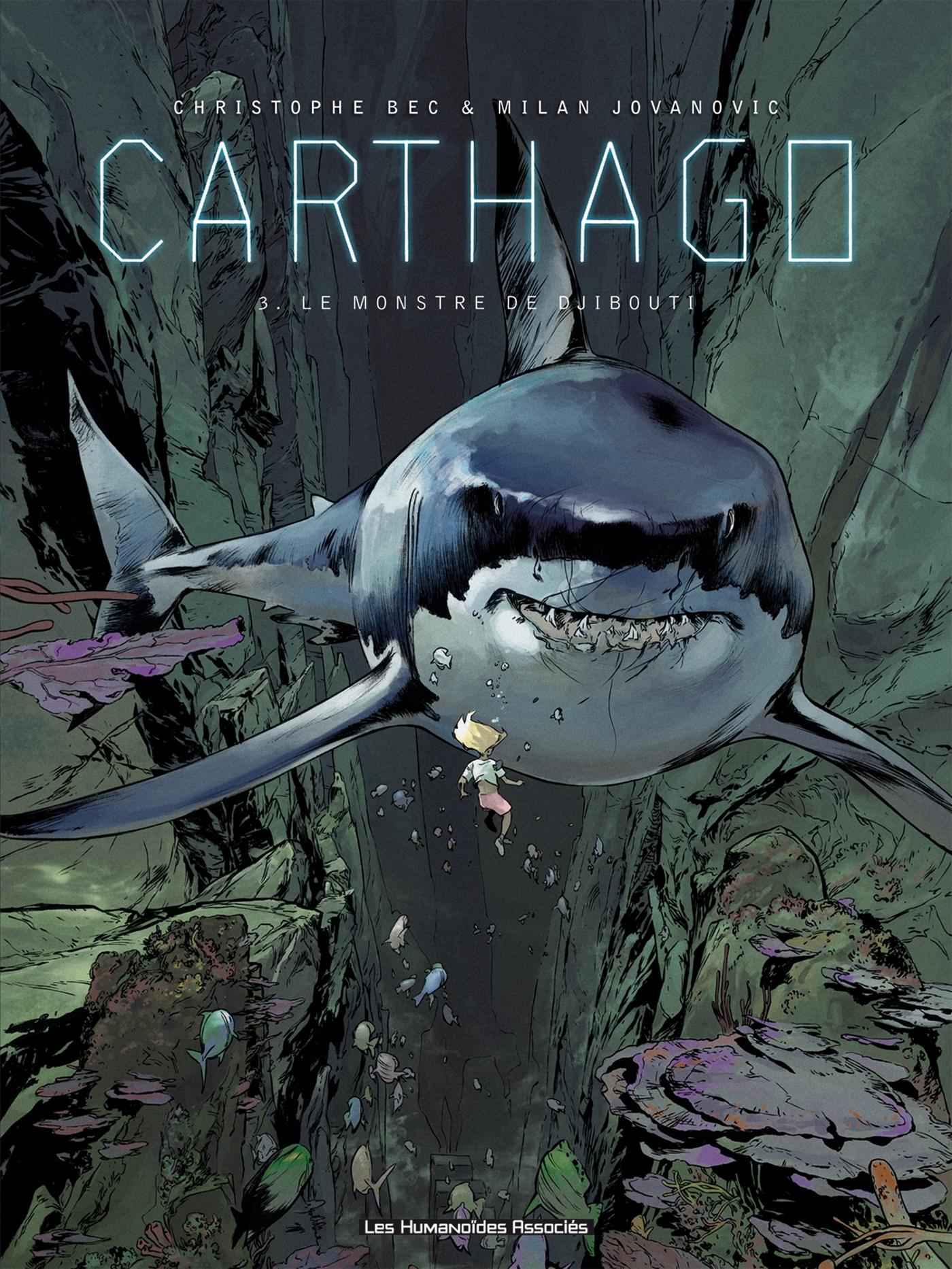 CARTHAGO T03 - LE MONSTRE DE DJIBOUTI