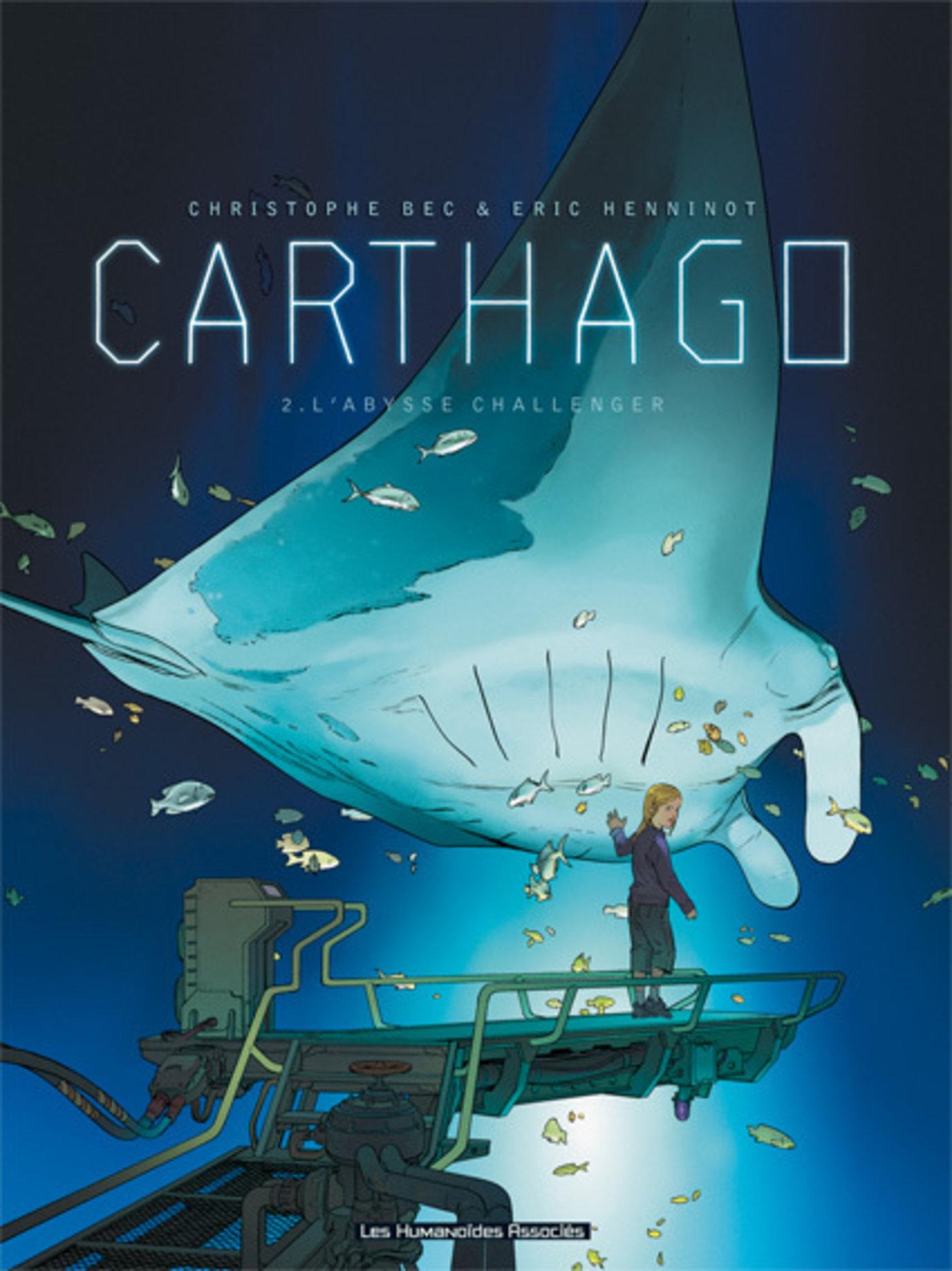 CARTHAGO T02 - L'ABYSSE CHALLENGER