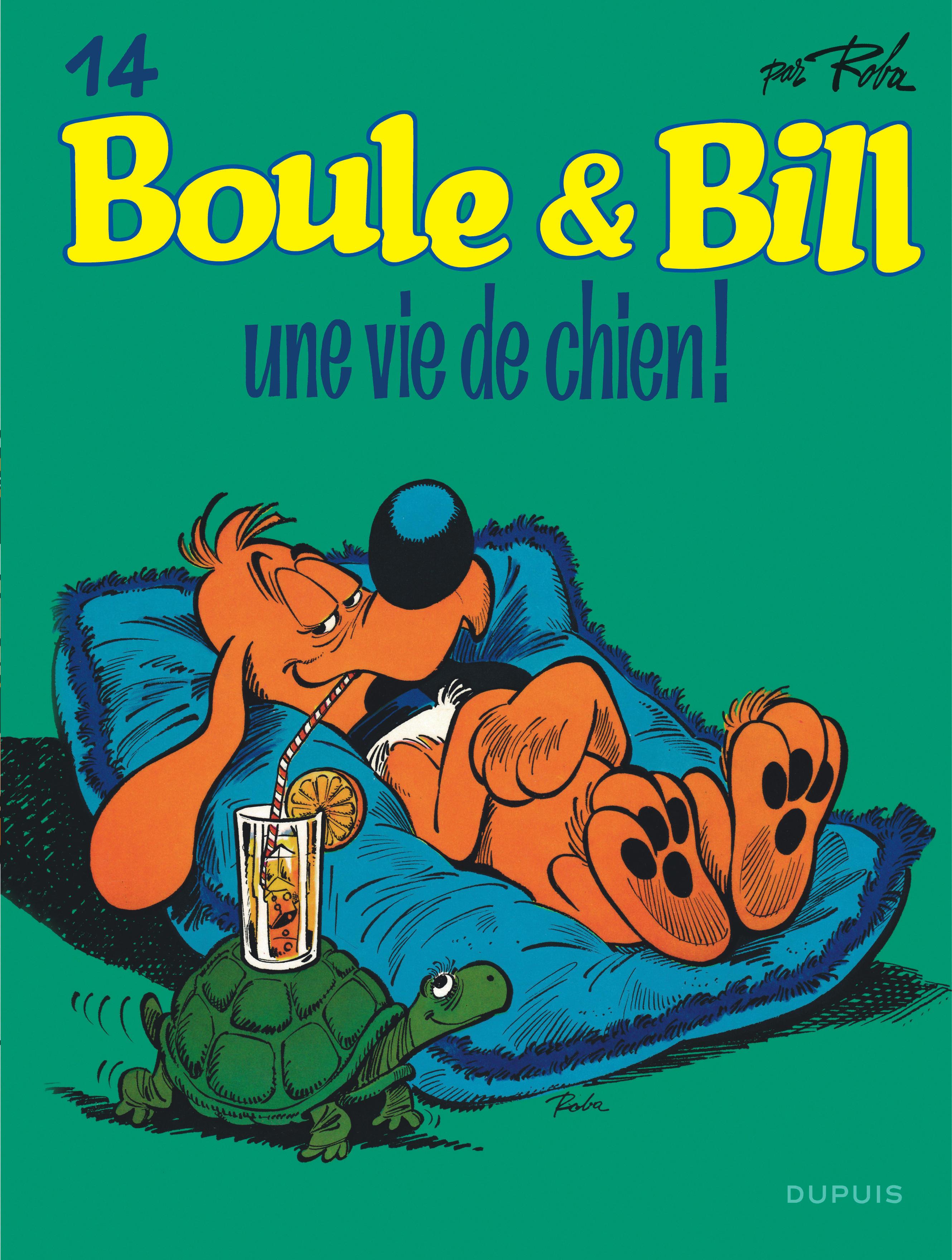 BOULE & BILL (DUPUIS) - BOULE ET BILL - TOME 14 - UNE VIE DE CHIEN !