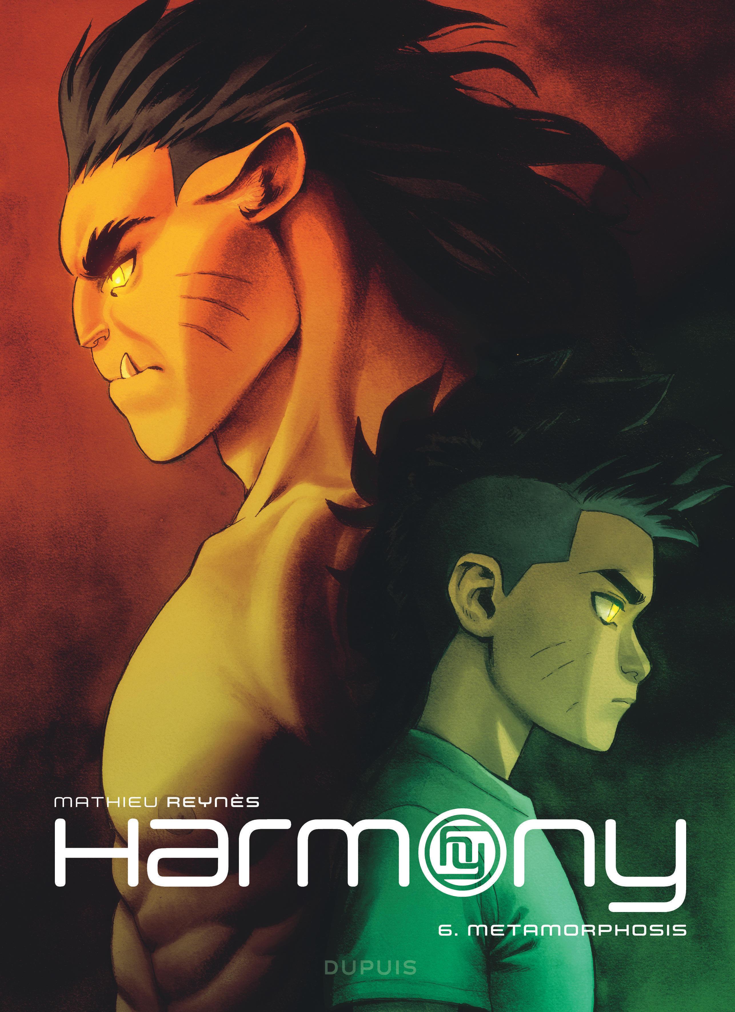 HARMONY - TOME 6 - METAMORPHOSIS