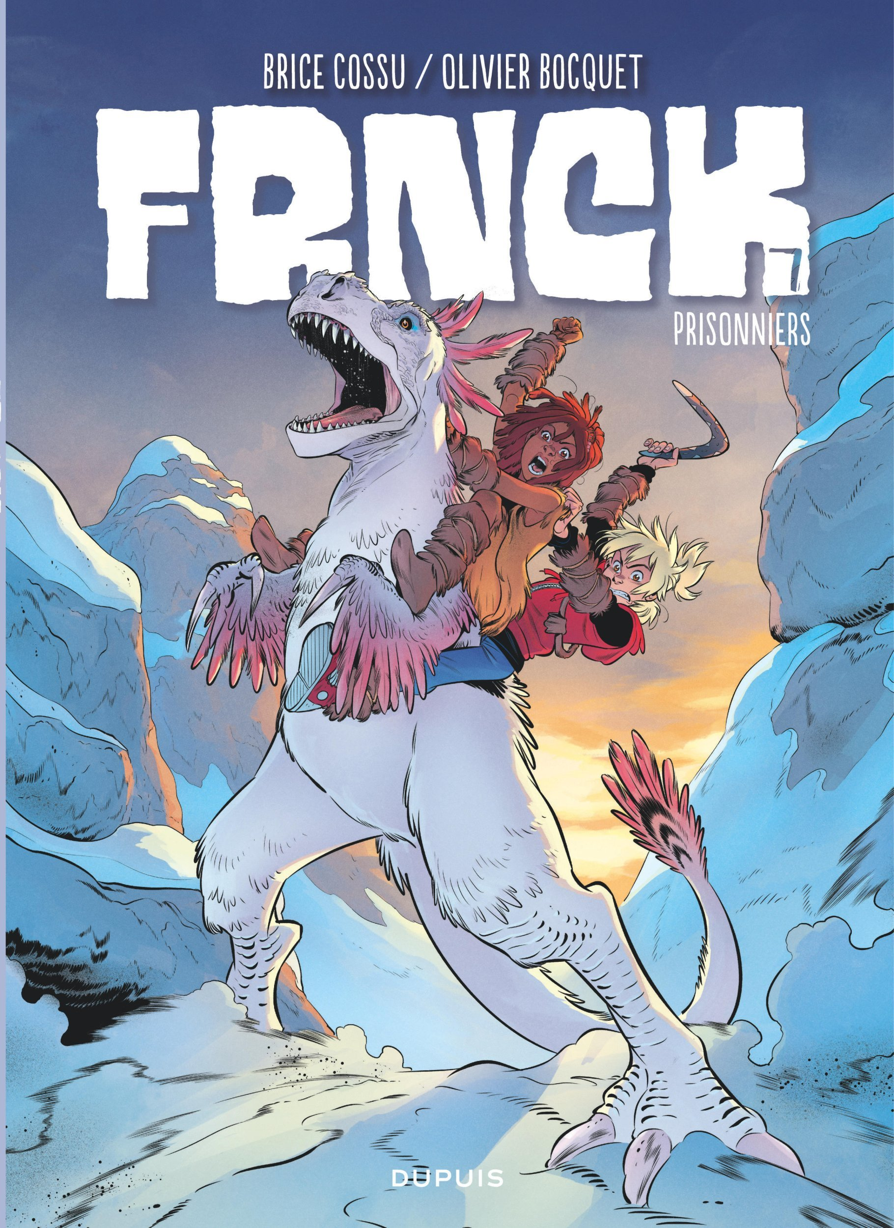 FRNCK - TOME 7 - PRISONNIERS