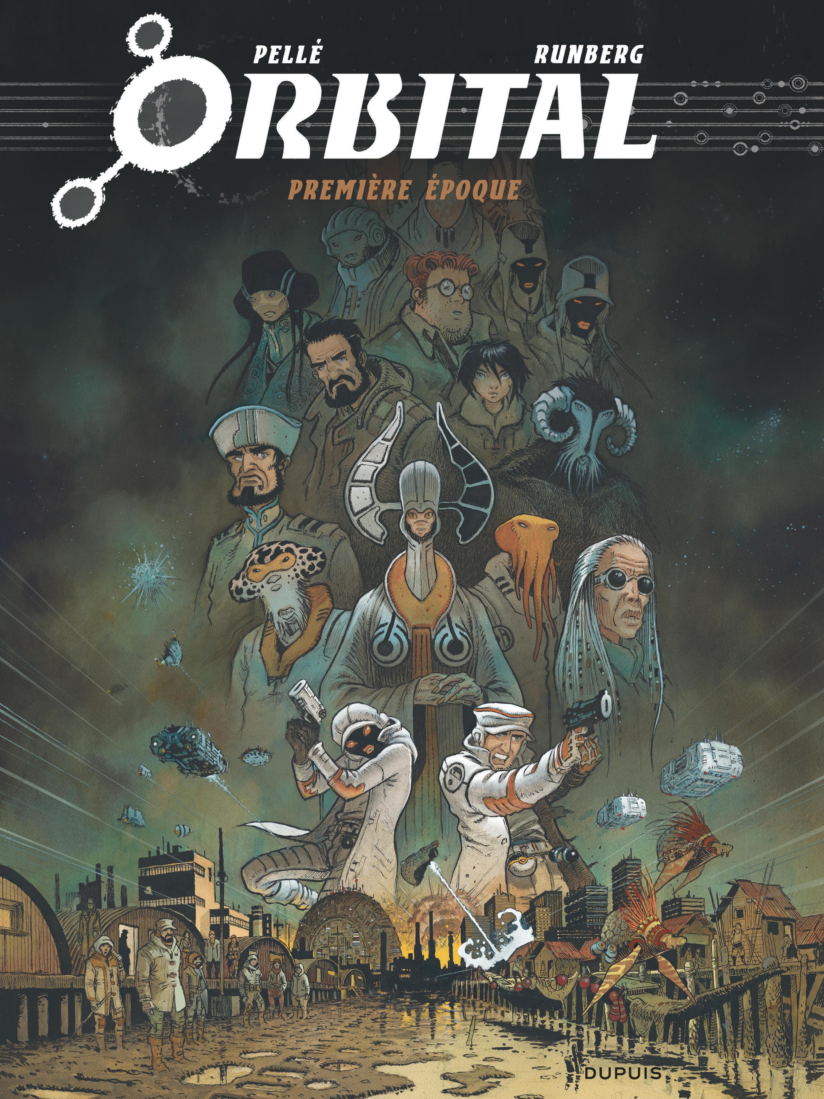 ORBITAL - L'INTEGRALE - TOME 1 - PREMIERE EPOQUE
