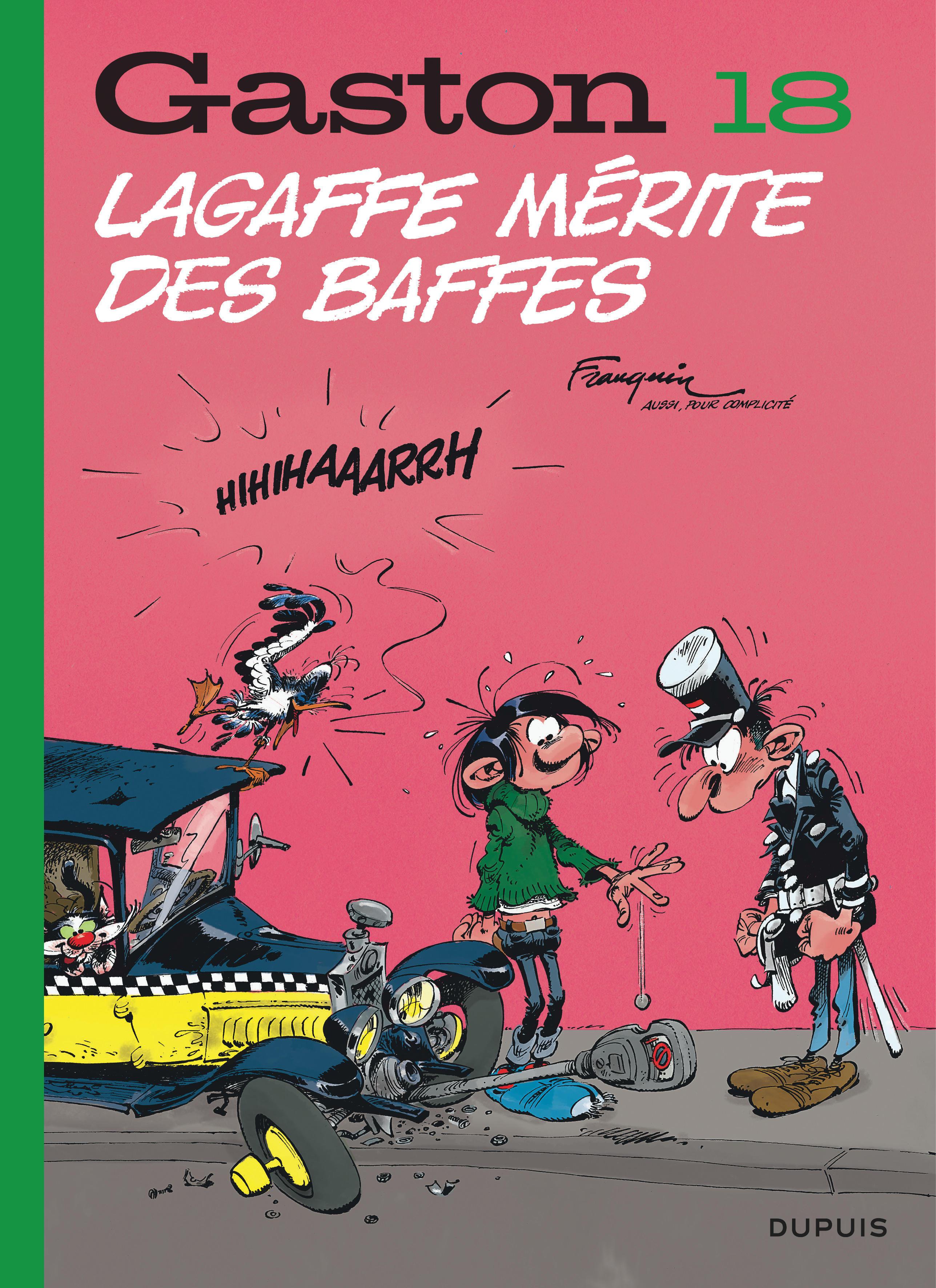 GASTON (EDITION 2018) - TOME 18 - LAGAFFE MERITE DES BAFFES