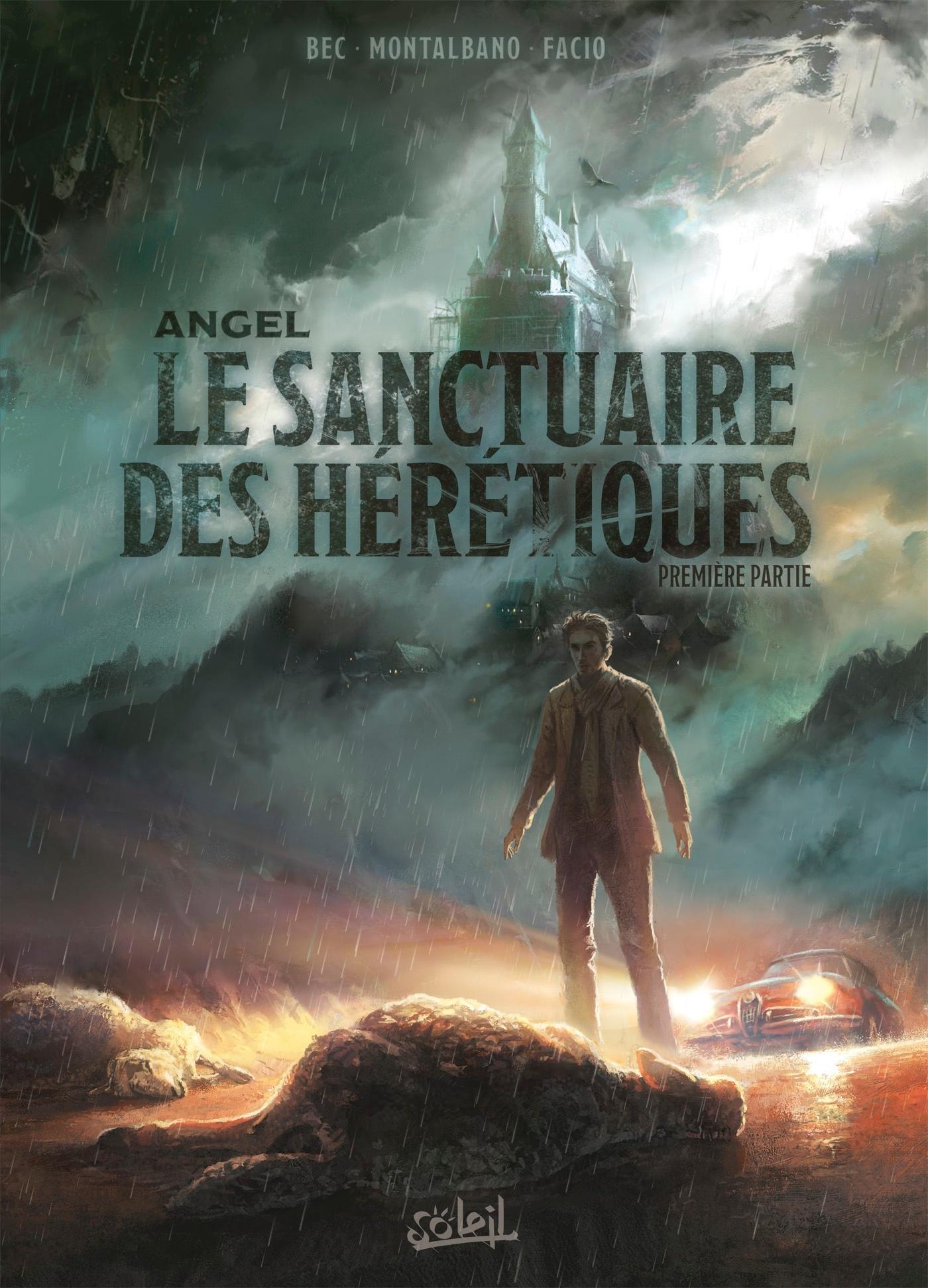 ANGEL T01 - LE SANCTUAIRE DES HERETIQUES - PREMIERE PARTIE