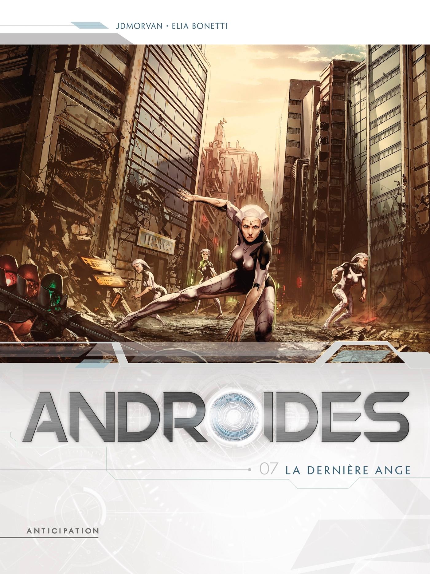 ANDROIDES T07 - LA DERNIERE ANGE