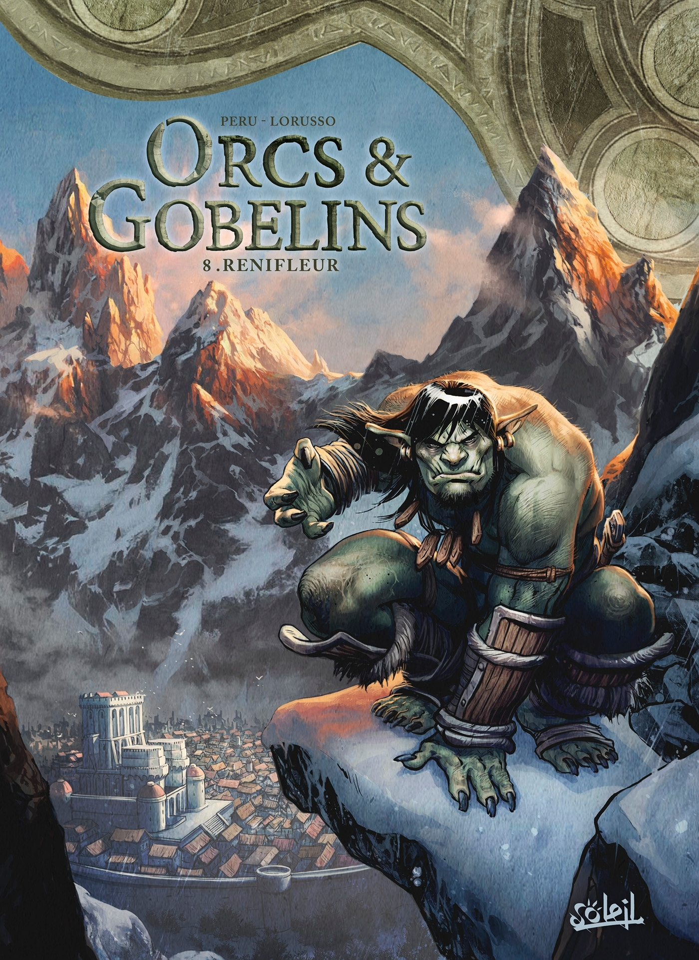 ORCS ET GOBELINS T08 - RENIFLEUR