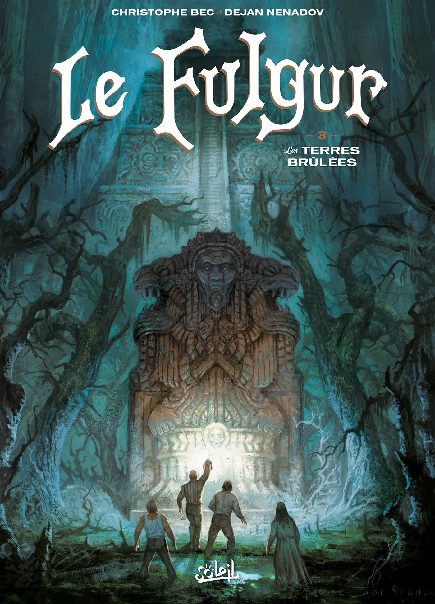 FULGUR 03 - LES TERRES BRULEES - LE FULGUR - T3