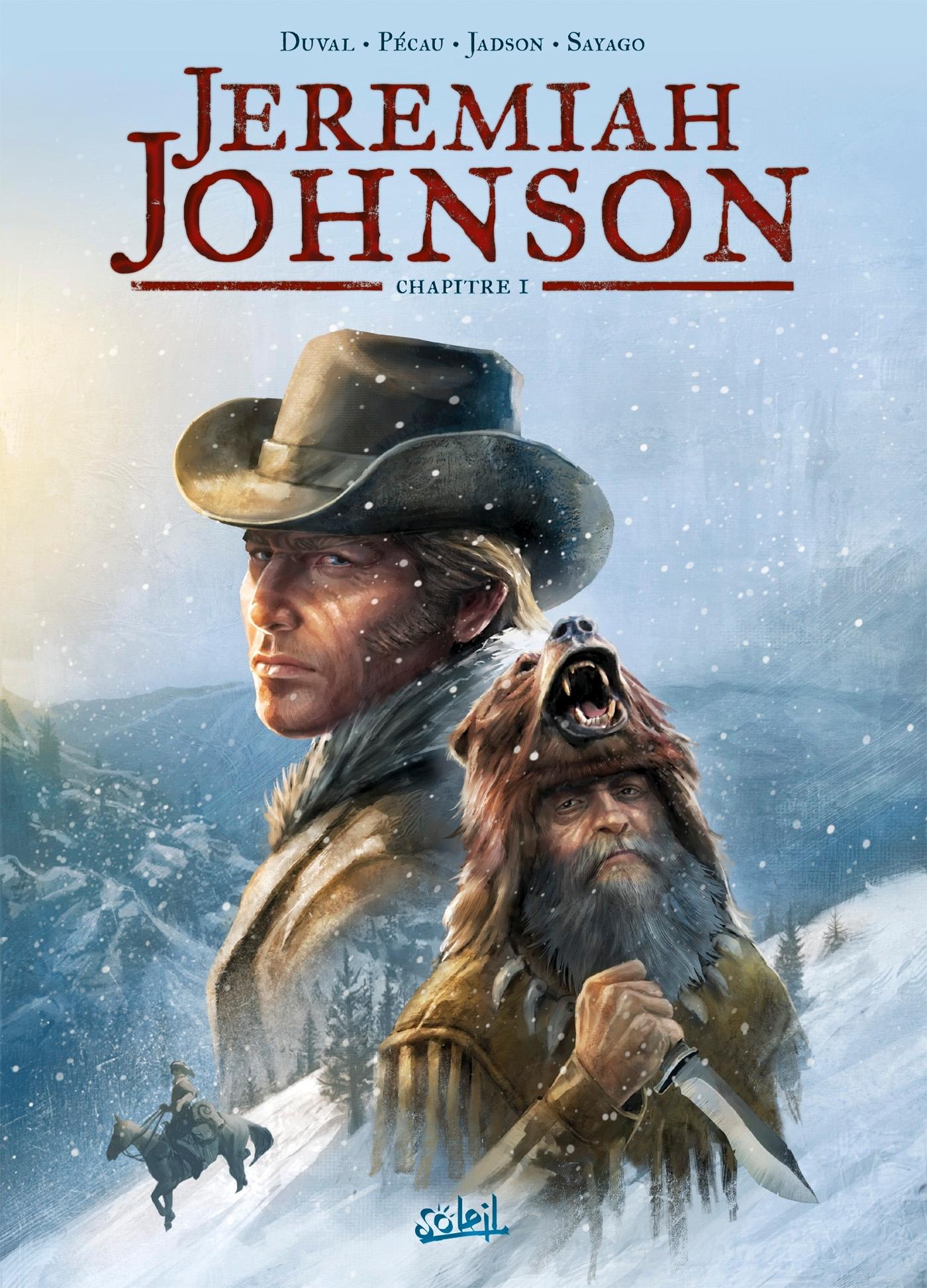 JEREMIAH JOHNSON LE MANGEUR DE FOIES - T01 - JEREMIAH JOHNSON CHAPITRE 1