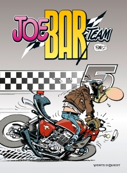 JOE BAR TEAM - TOME 05
