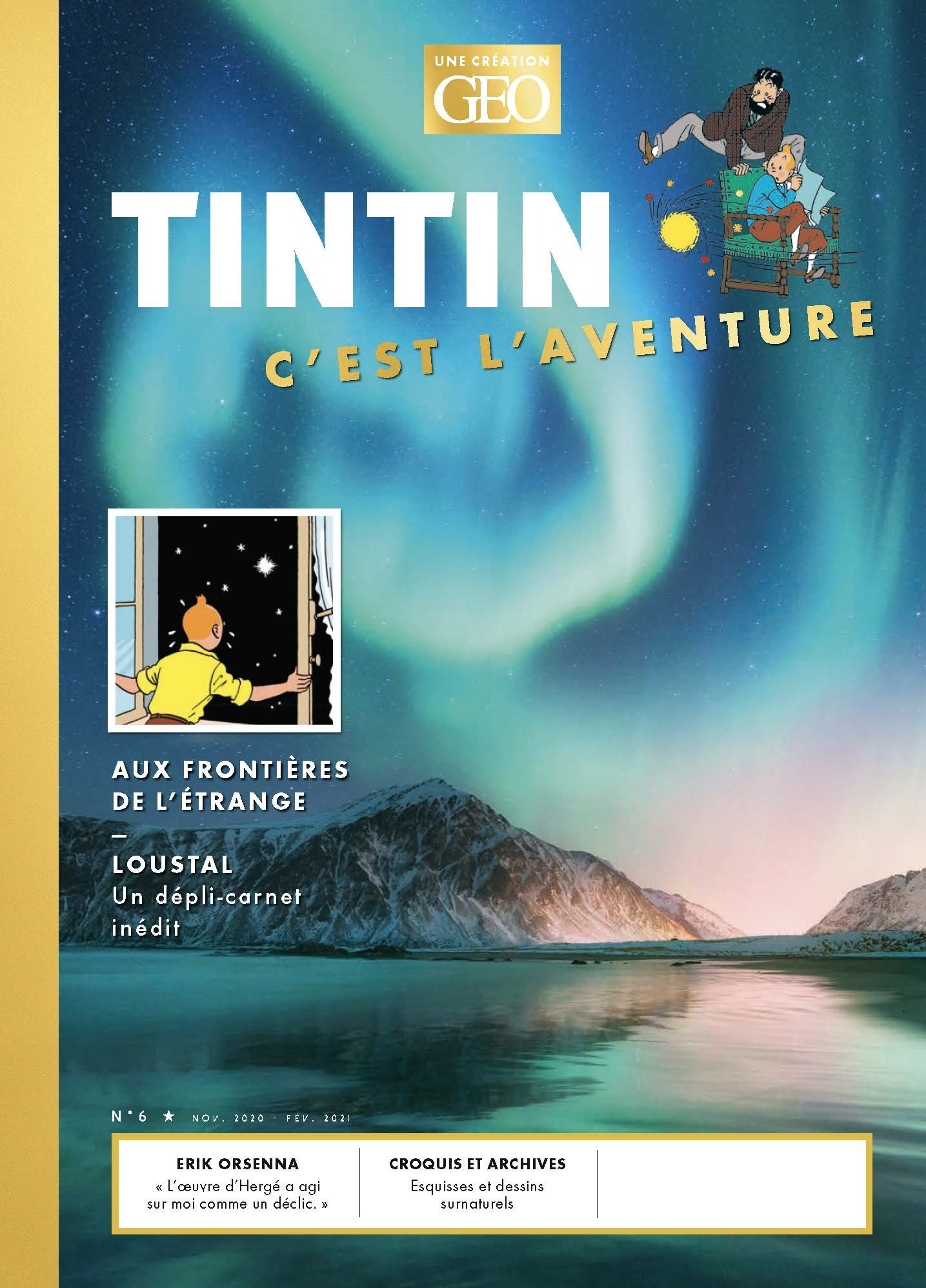 TINTIN - C'EST L'AVENTURE 6 - AUX FRONTIERES DE L'ETRANGE